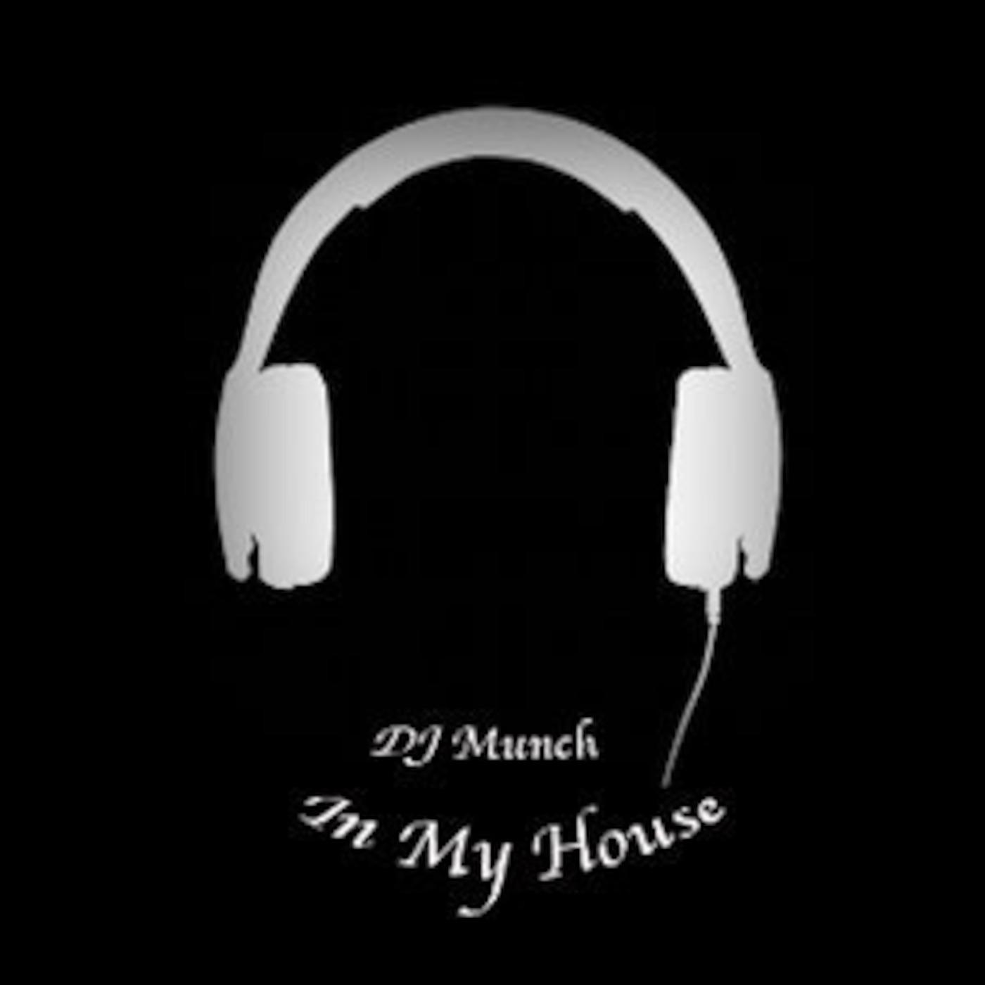 DJ Munch - In My House