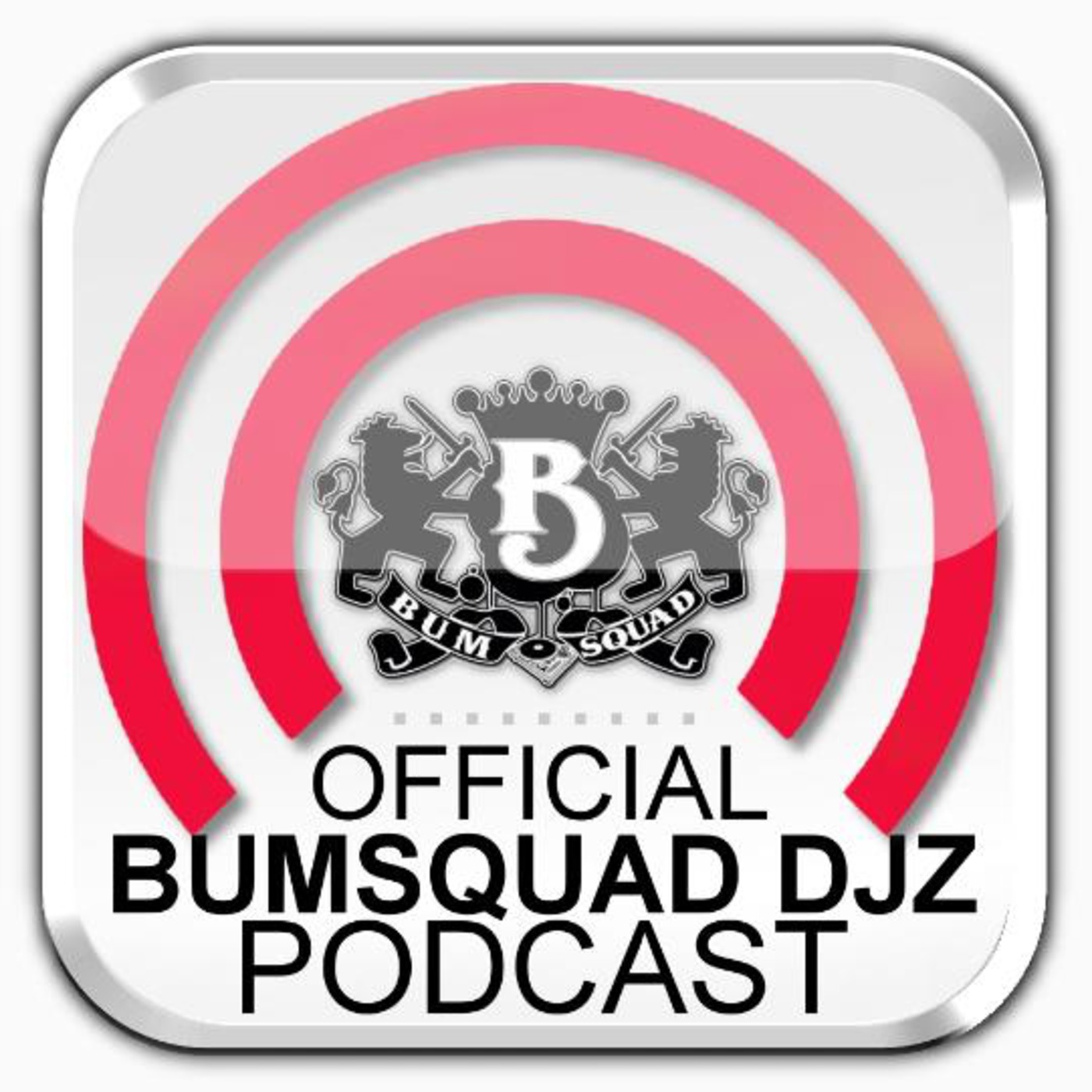 Bum Squad DJz Podcast