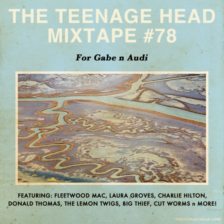 Mixtape #78: For Gabe n Audi