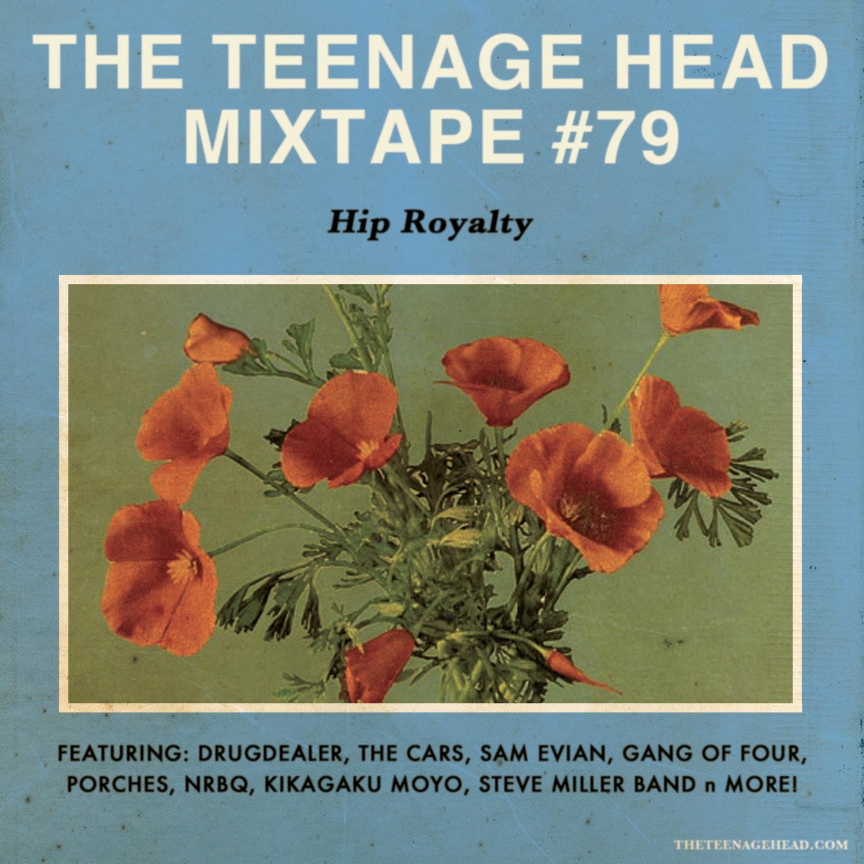 Mixtape #79: Hip Royalty