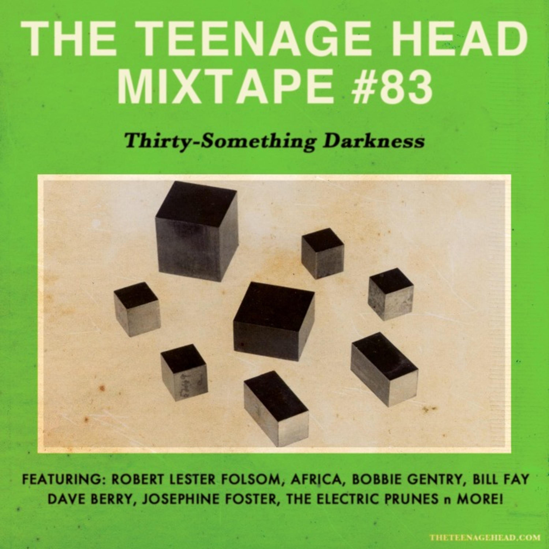 Mixtape #83: Thirty-Something Darkness