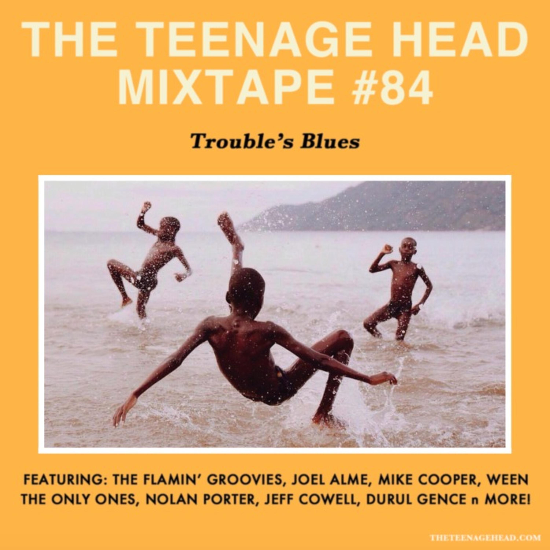 Mixtape #84: Trouble's Blues