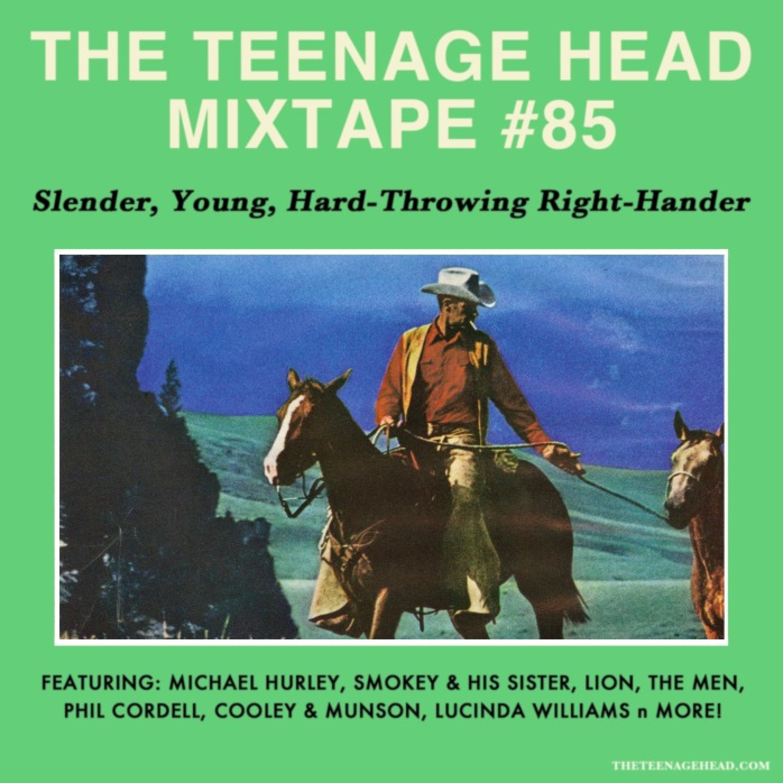 Mixtape #85: Slender, Young Hard Throwing Right Hander