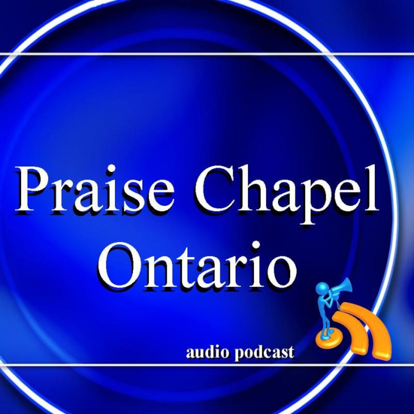 Praise Chapel Ontario Podcast