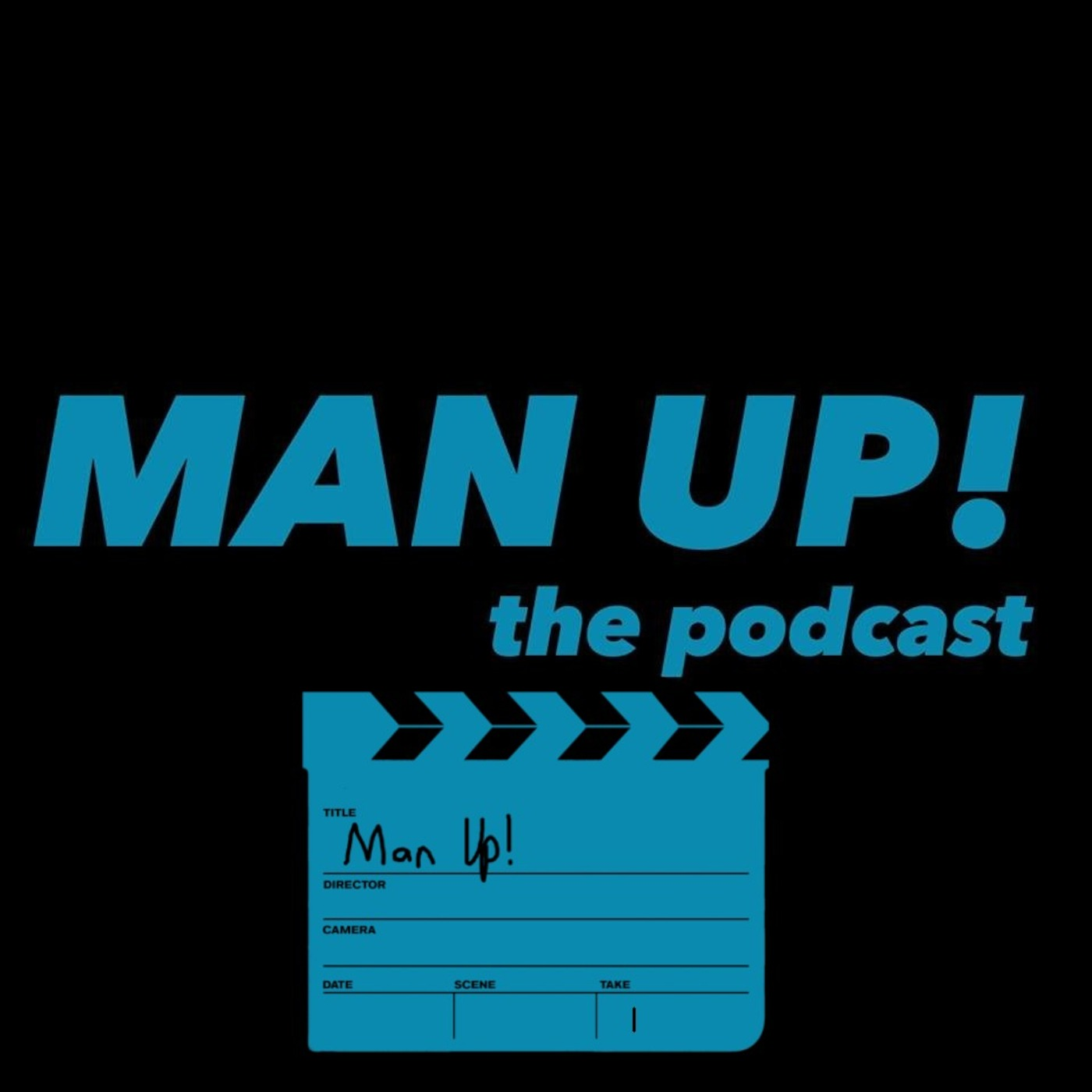 Man Up the Podcast Episode 12- Manly Movies