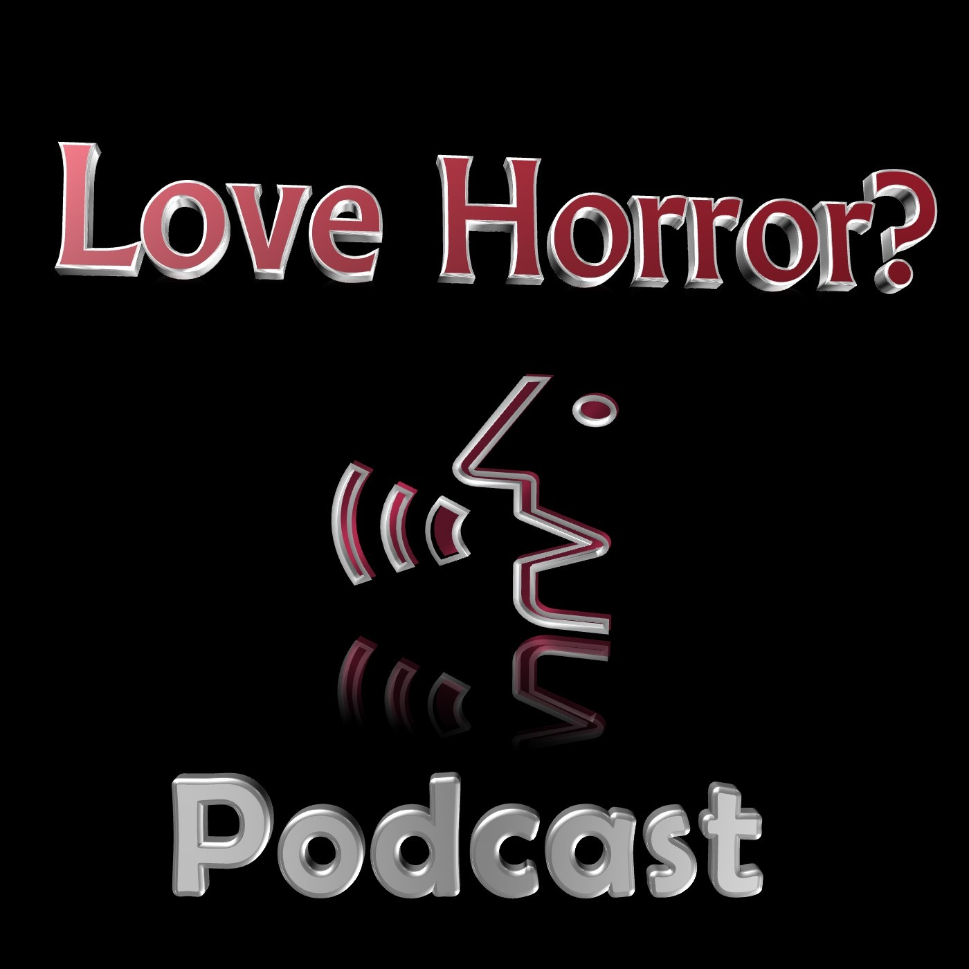 Love Horror? Podcast