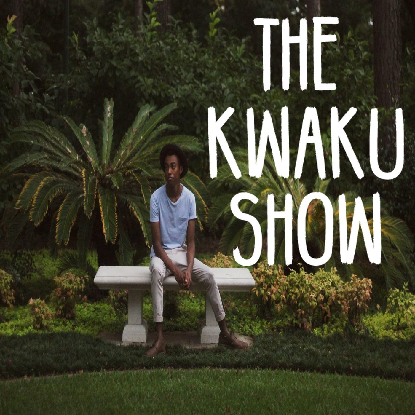 TheKwakuShow