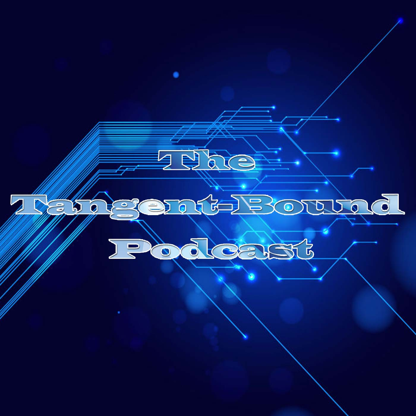 The Tangent Bound Podcast