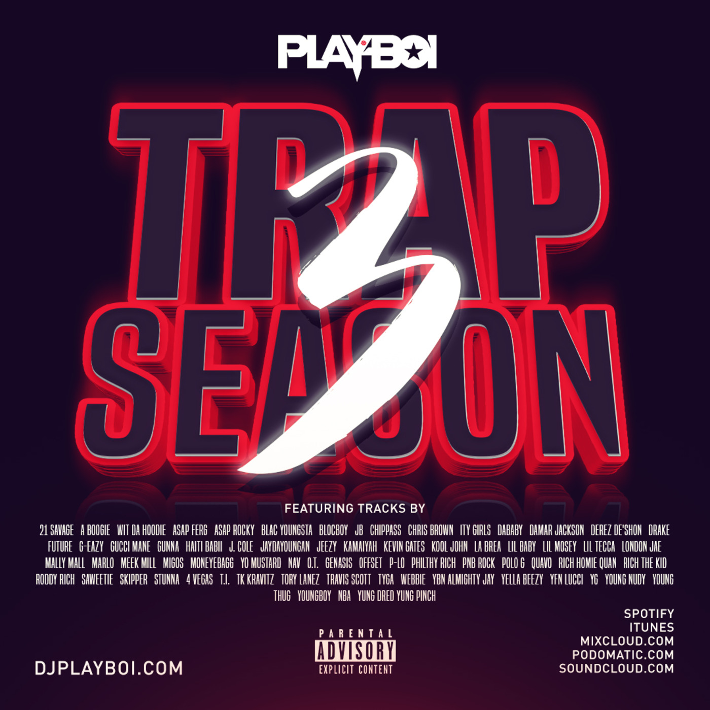 TRAP SEASON 3 | SUMMER 19' DJ PLAYBOI PODCAST | HIPHOP
