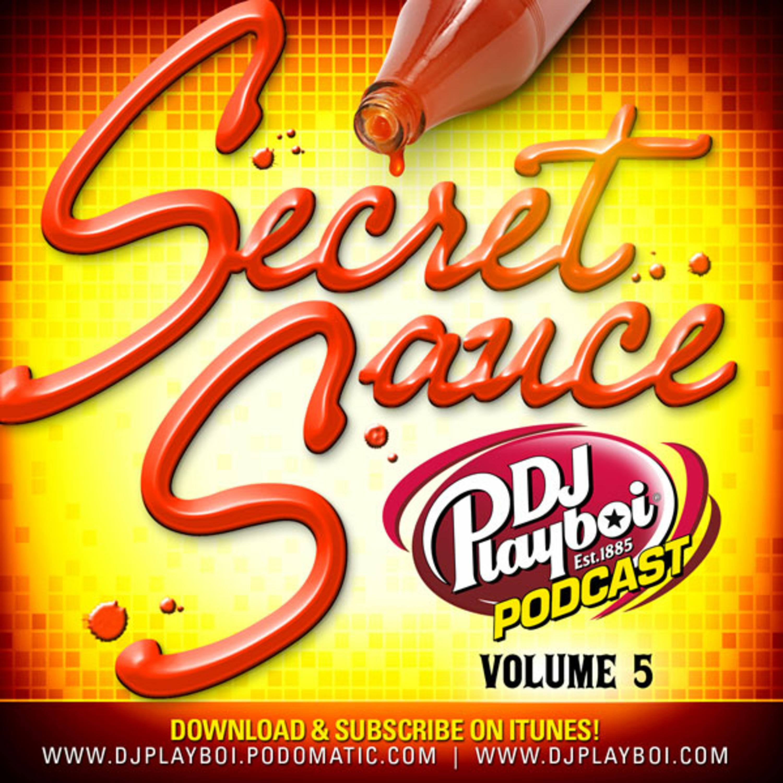 SECRET SAUCE 5 (July/Aug 2012) DJ PLAYBOI PODCAST | HIPHOP