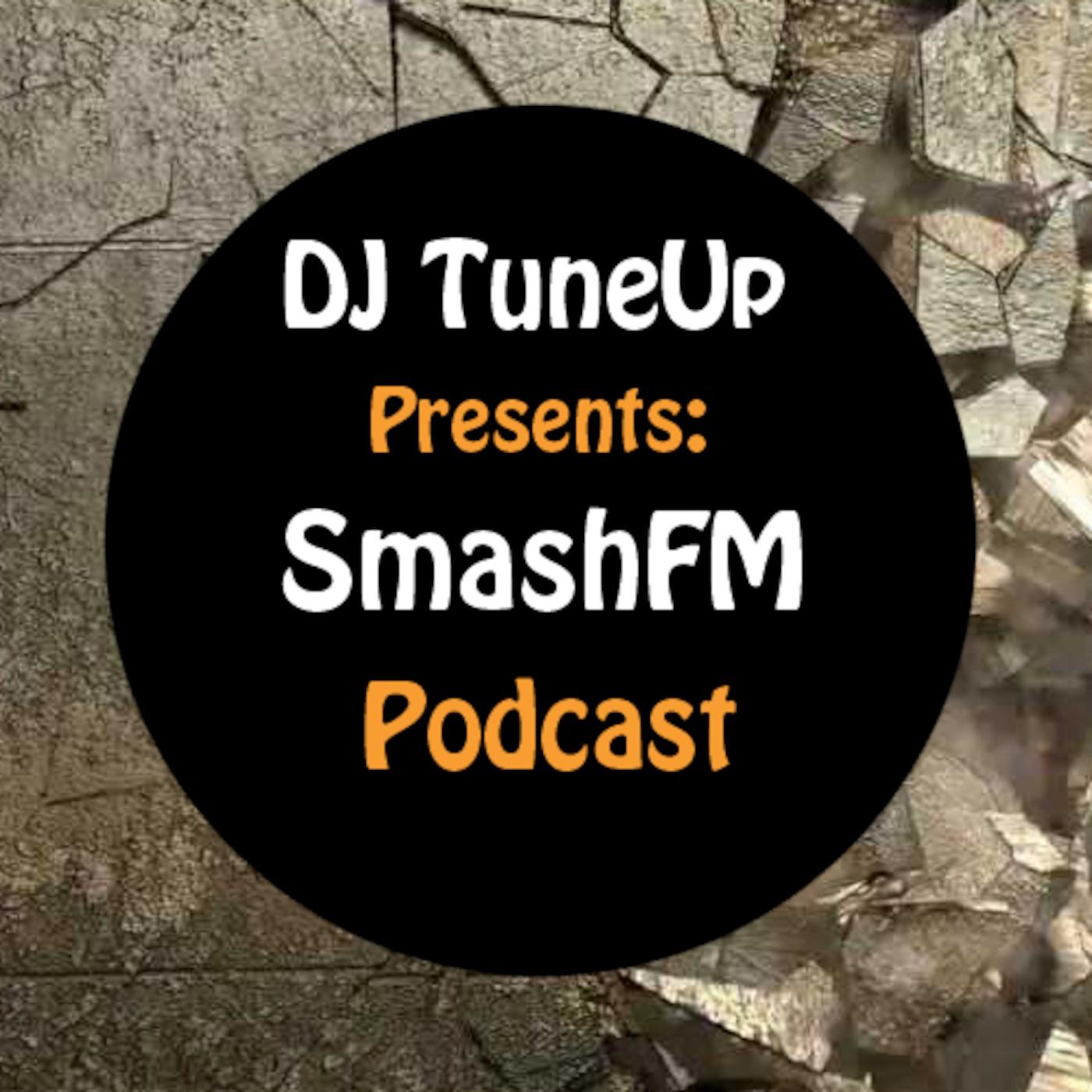DJ TuneUp's SmashFM Podcast