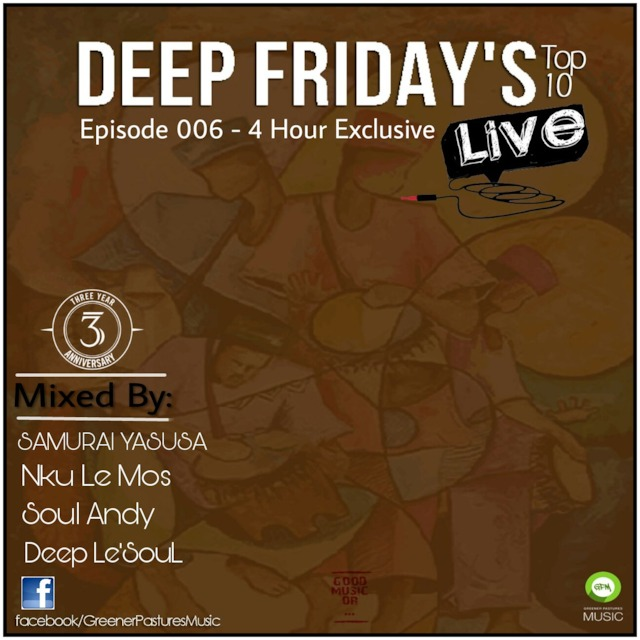 DEEP FRIDAYS LIVE Episode 6 | Free Podcasts | Podomatic