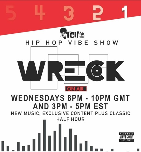 DJ Wreck - Hip Hop Vibe Show - ITCH FM | Free Podcasts
