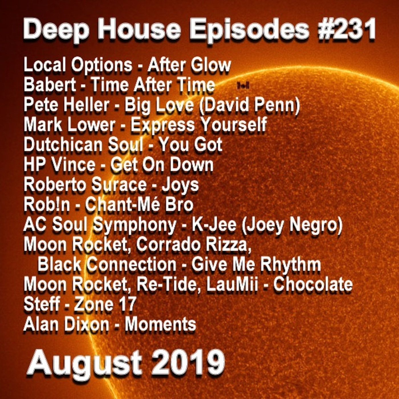 EP231 August 2019 Deep House Episodes podcast