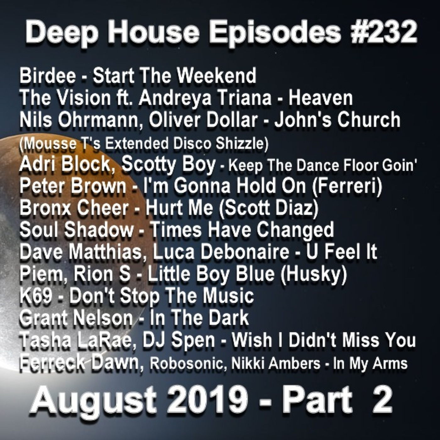 EP232 August 2019 - Part 2 Deep House Episodes podcast