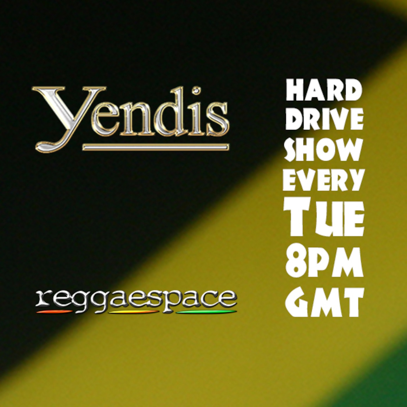 Yendis – Hard Drive Show Jan on ReggaeSpace.com