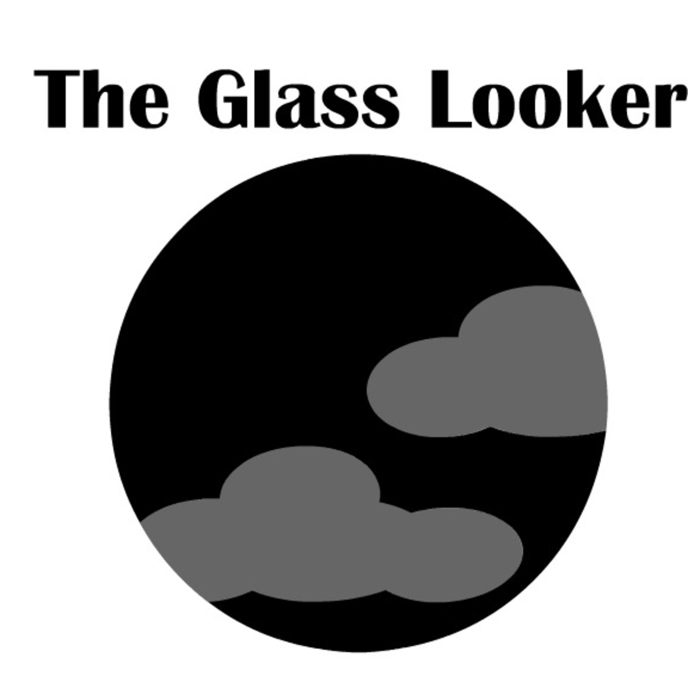 The Glass Looker