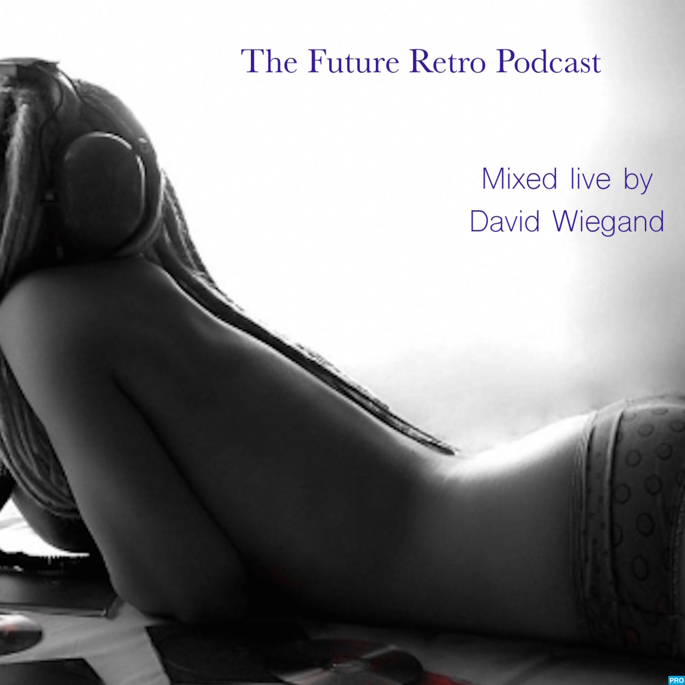 David Wiegand's Future/Retro Podcast