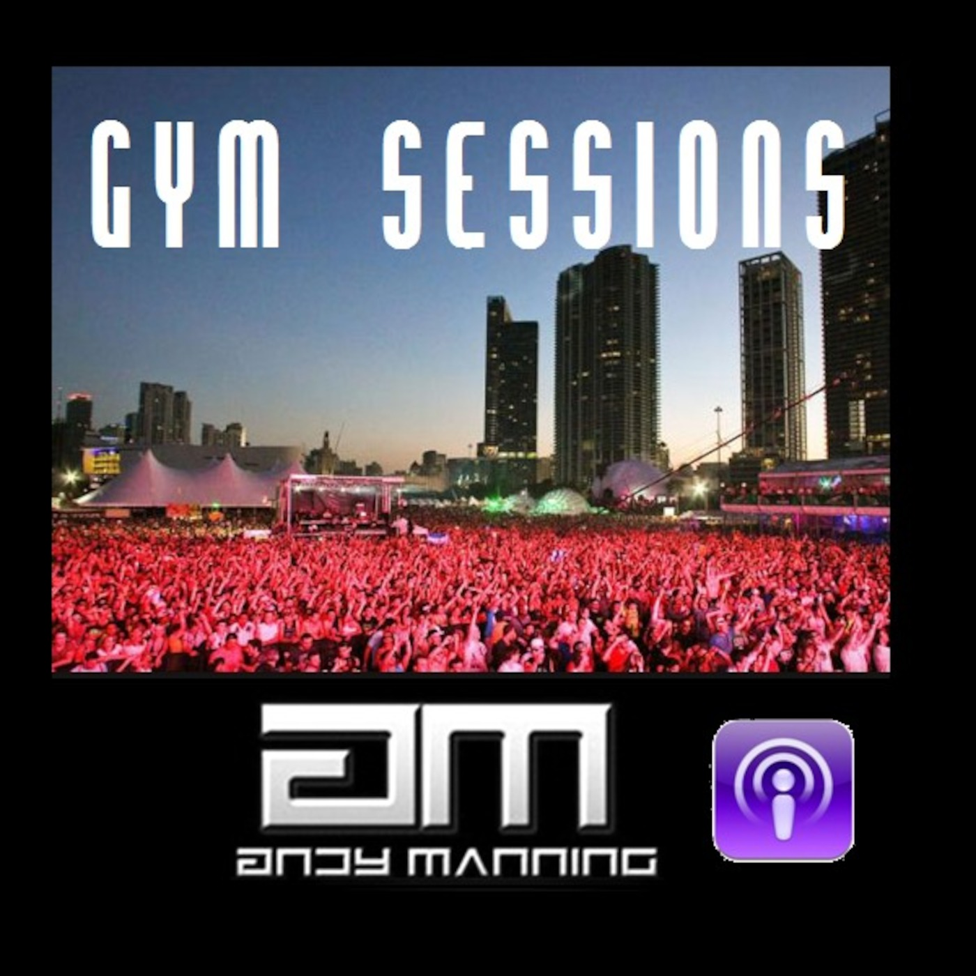 Andy Manning's Gym Sessions Podcast