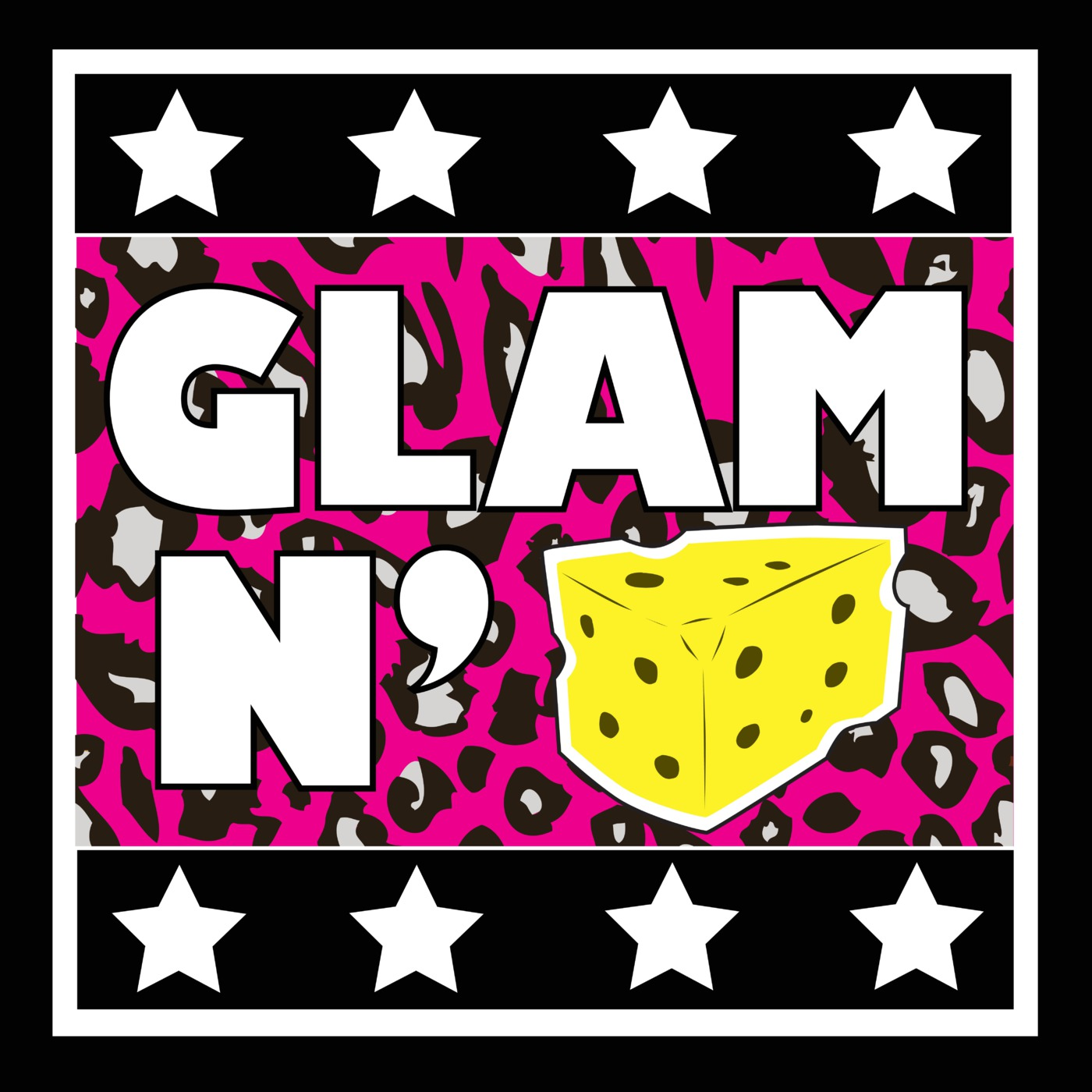 Glam N' Cheese