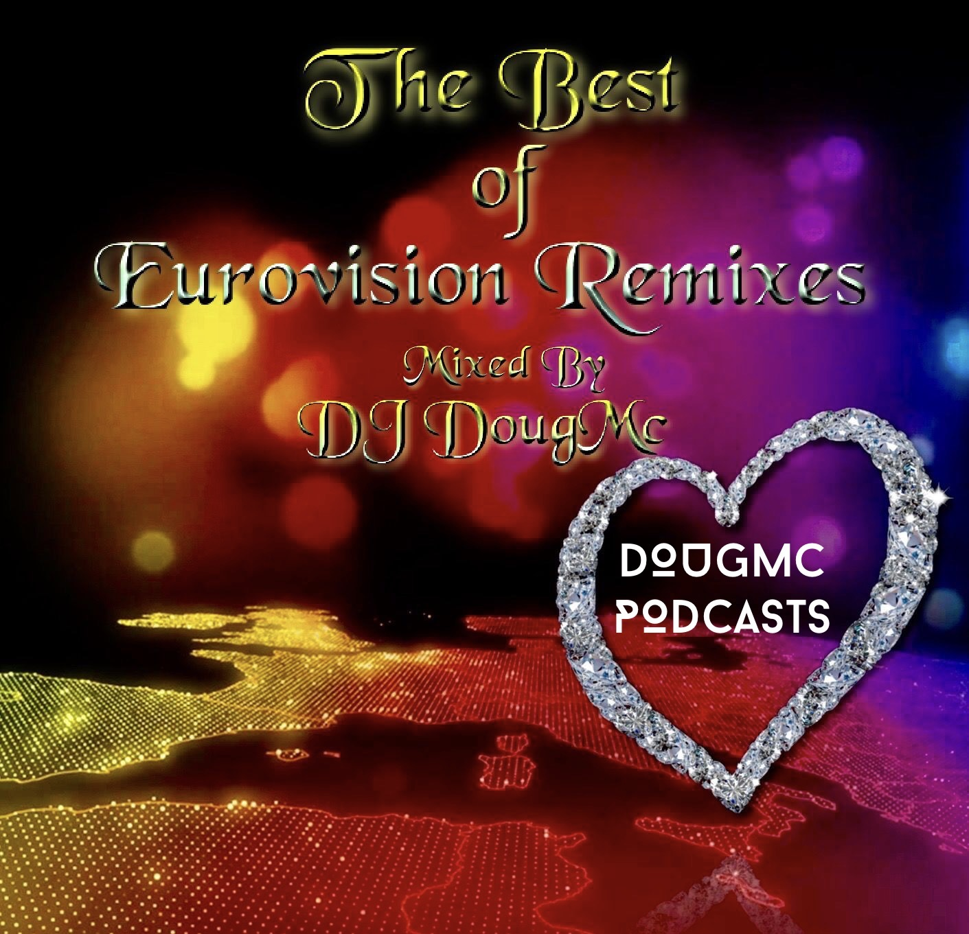 The Best Of Eurovision Remixes - By DJ Dougmc Dougmc Podcasts Mixed