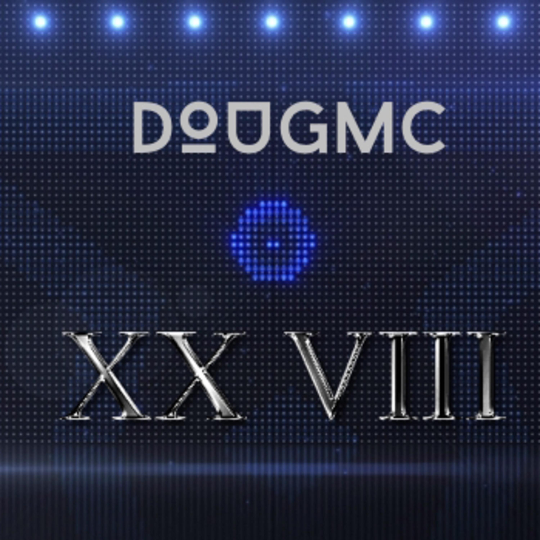 XX VIII podcast by Dougmc