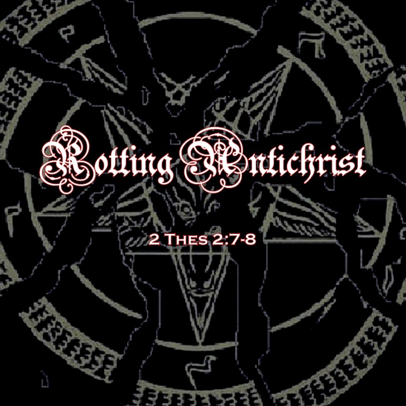 Rotting Antichrist Podcast