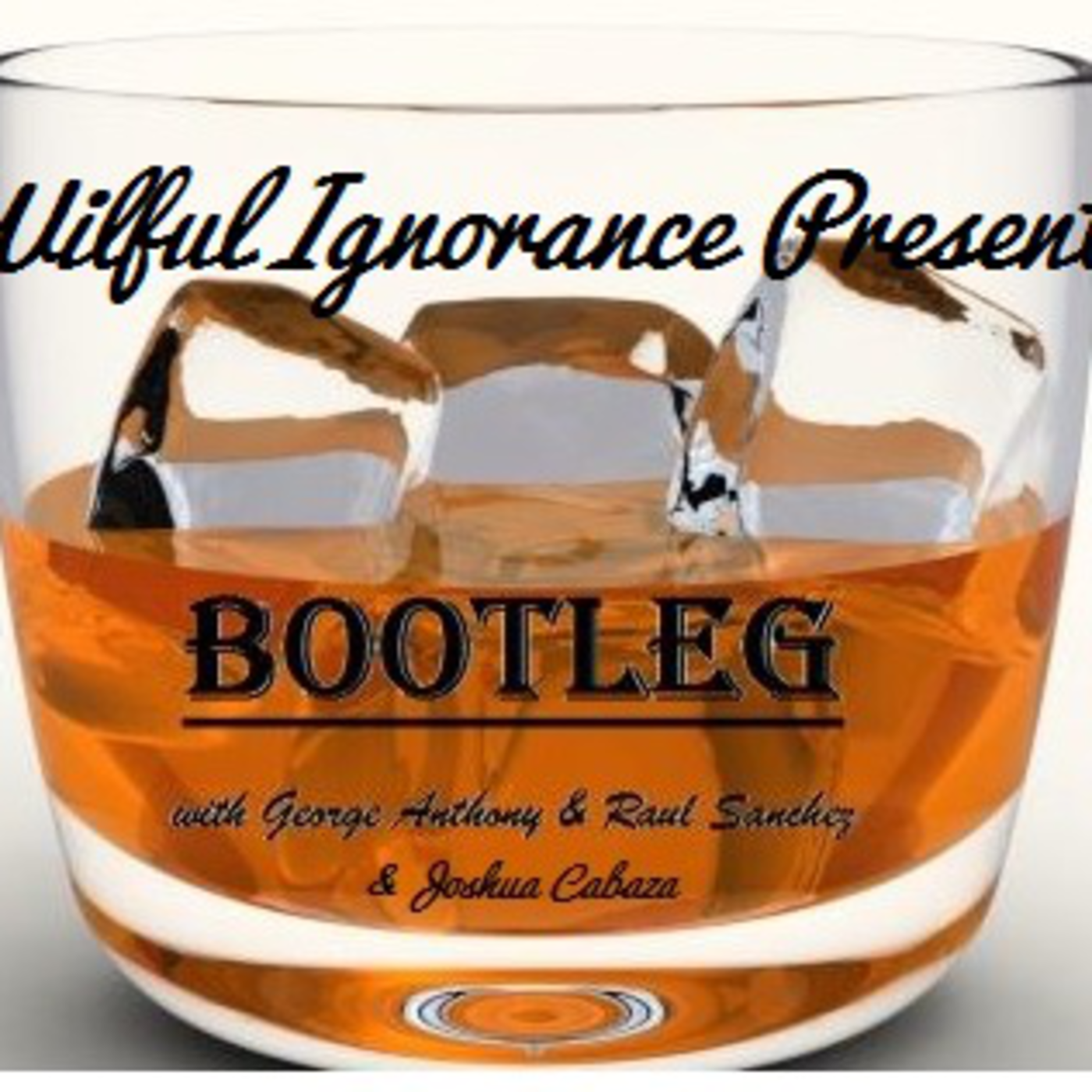 Wilful Ignorance presents Bootleg