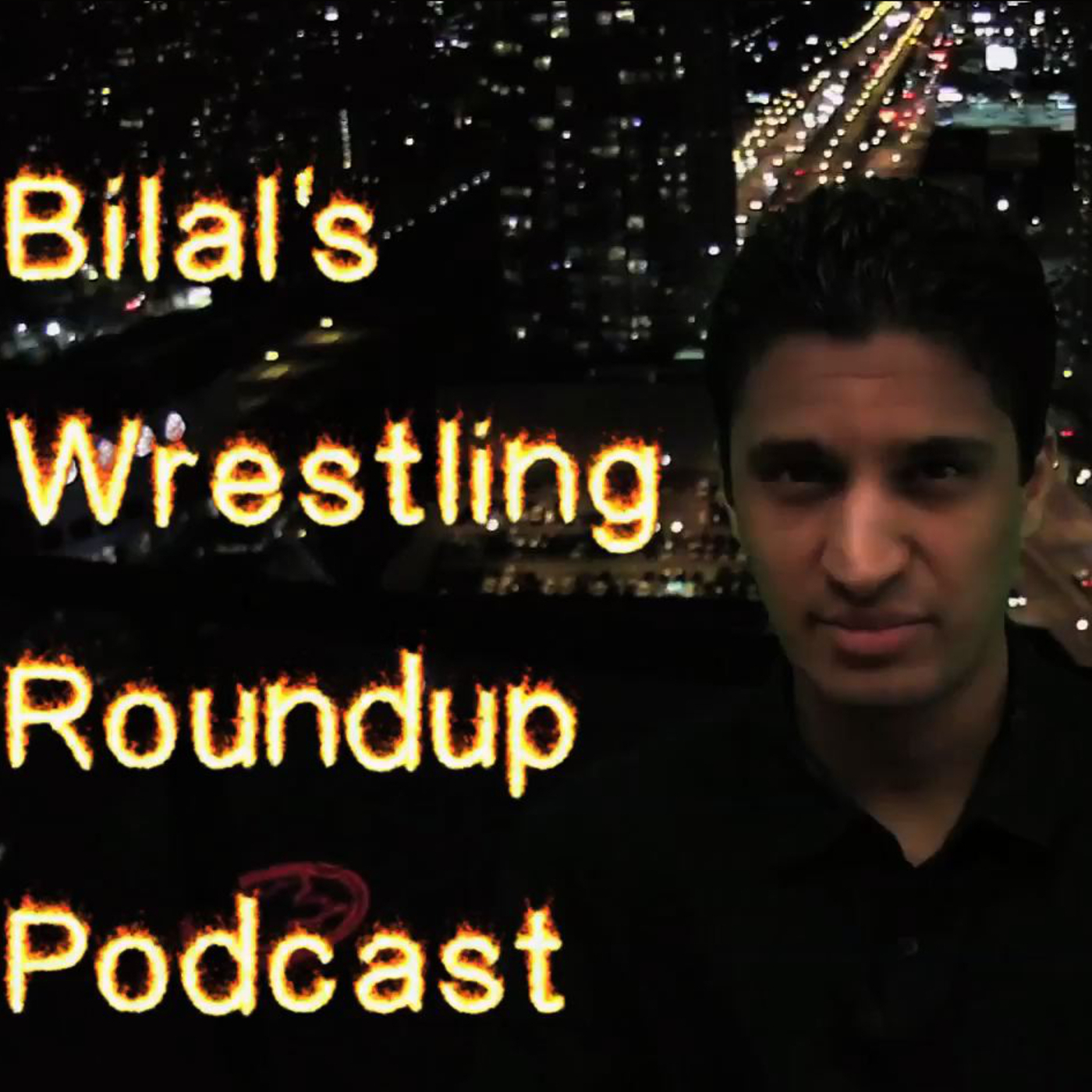 Bilal's Wrestling Roundup Podcast