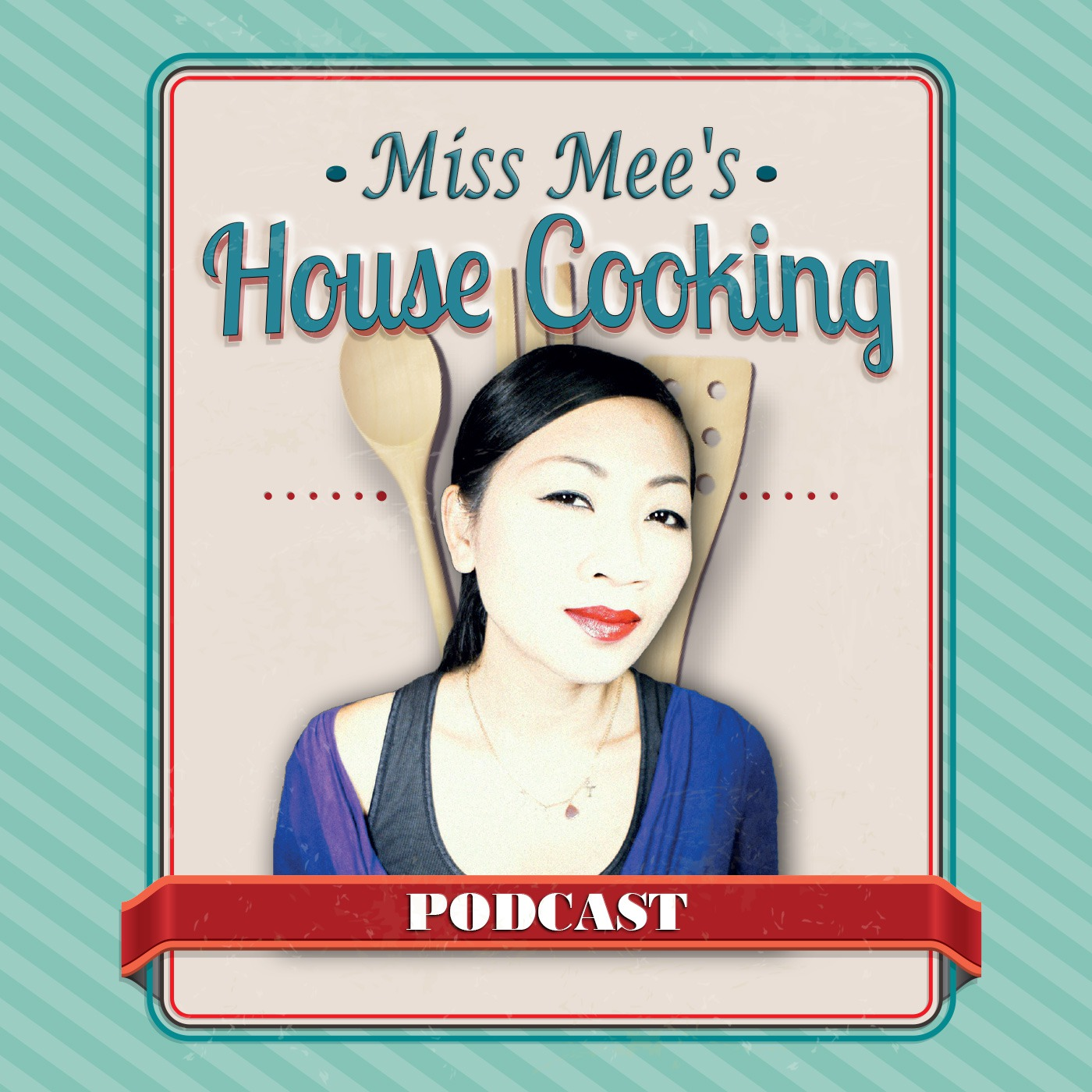 Miss Mee's House Cooking Podcast