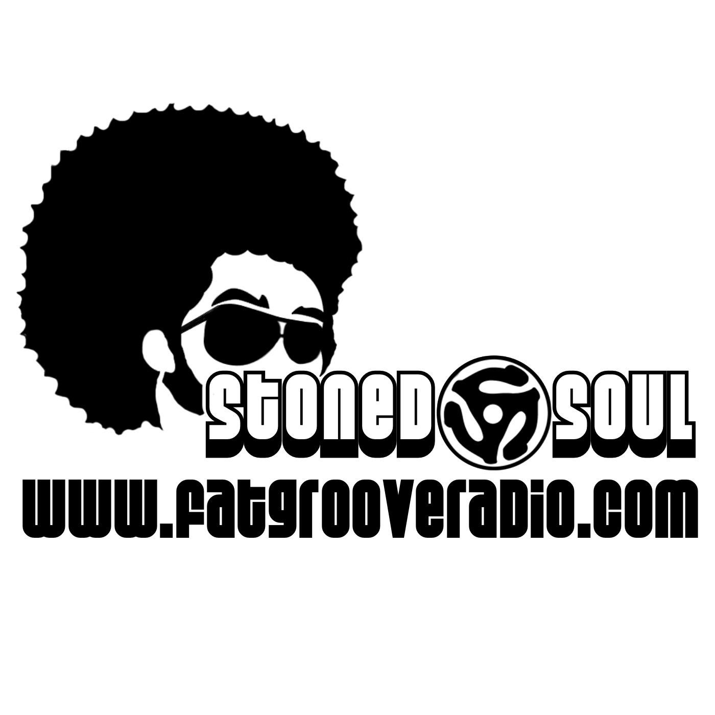 Stoned Soul Show FatGrooveRadio.com