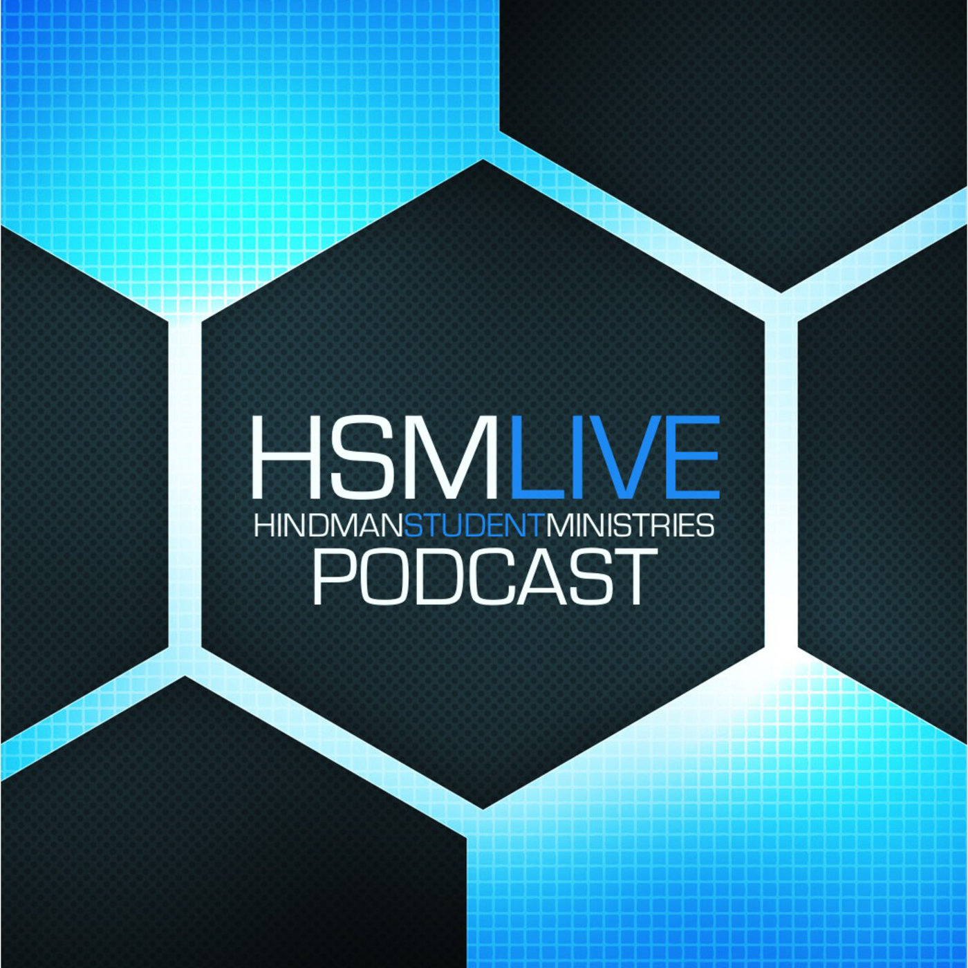 HSM LIVE Podcast: Hindman Student Ministries
