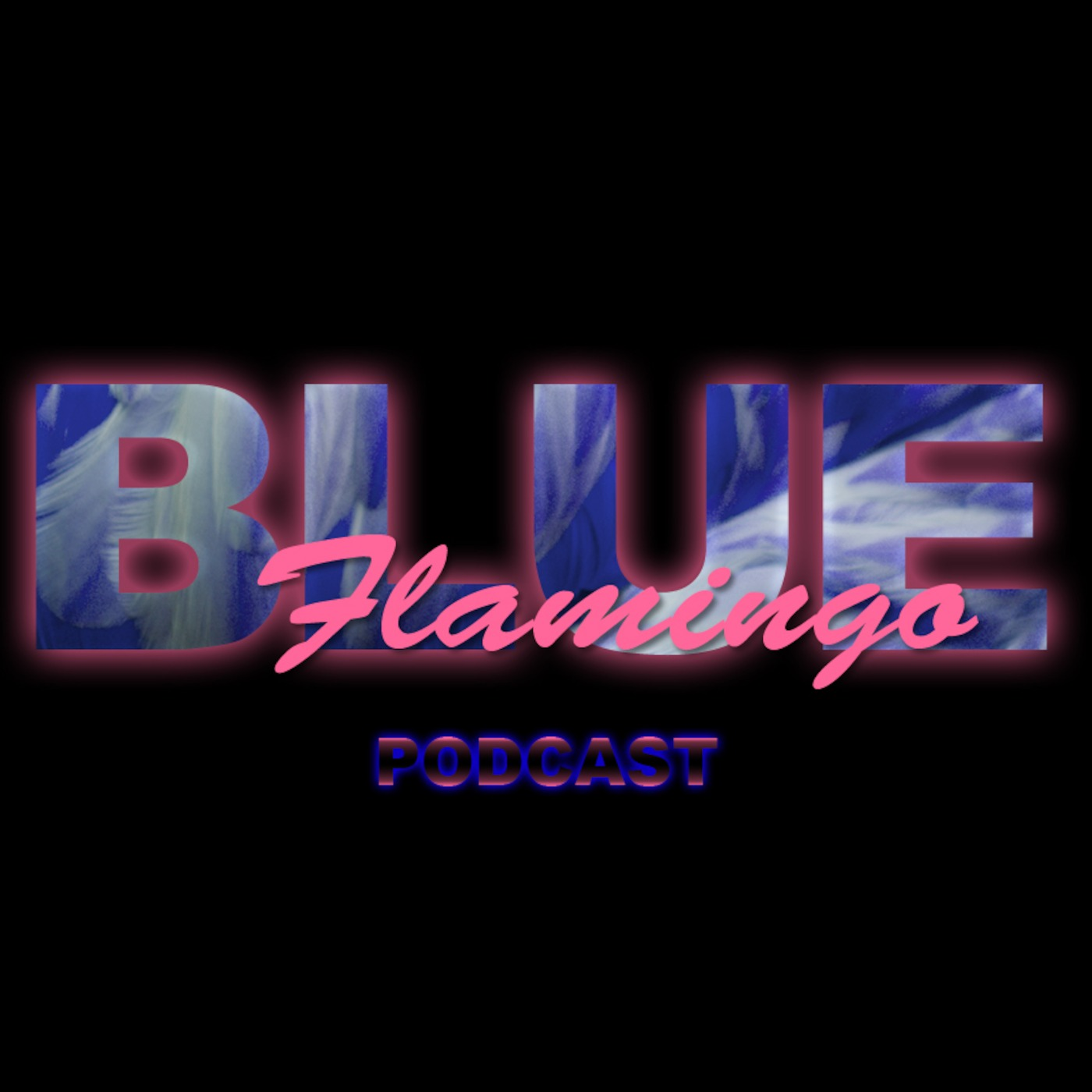 Blue Flamingo Podcast
