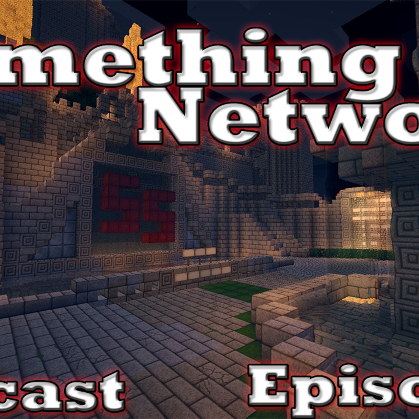 Something Network Podcast
