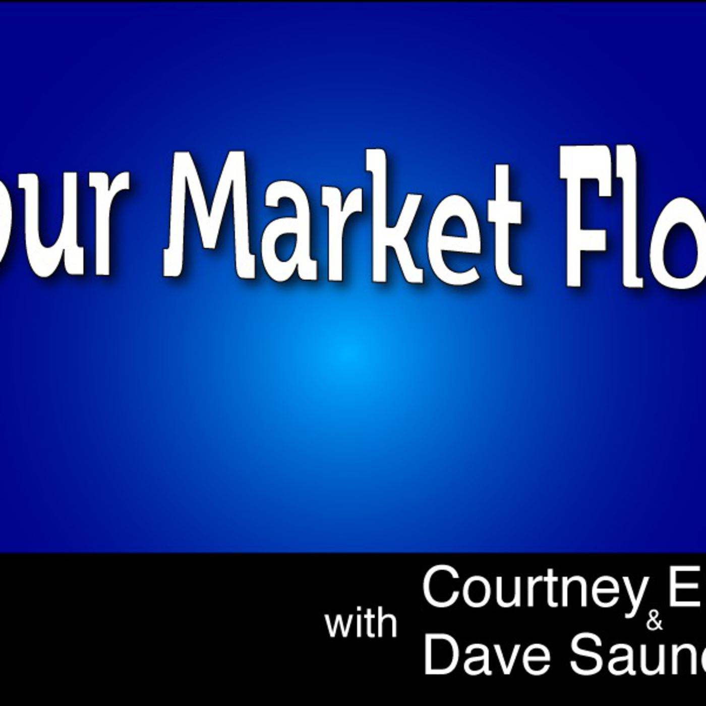 Your Market Flow