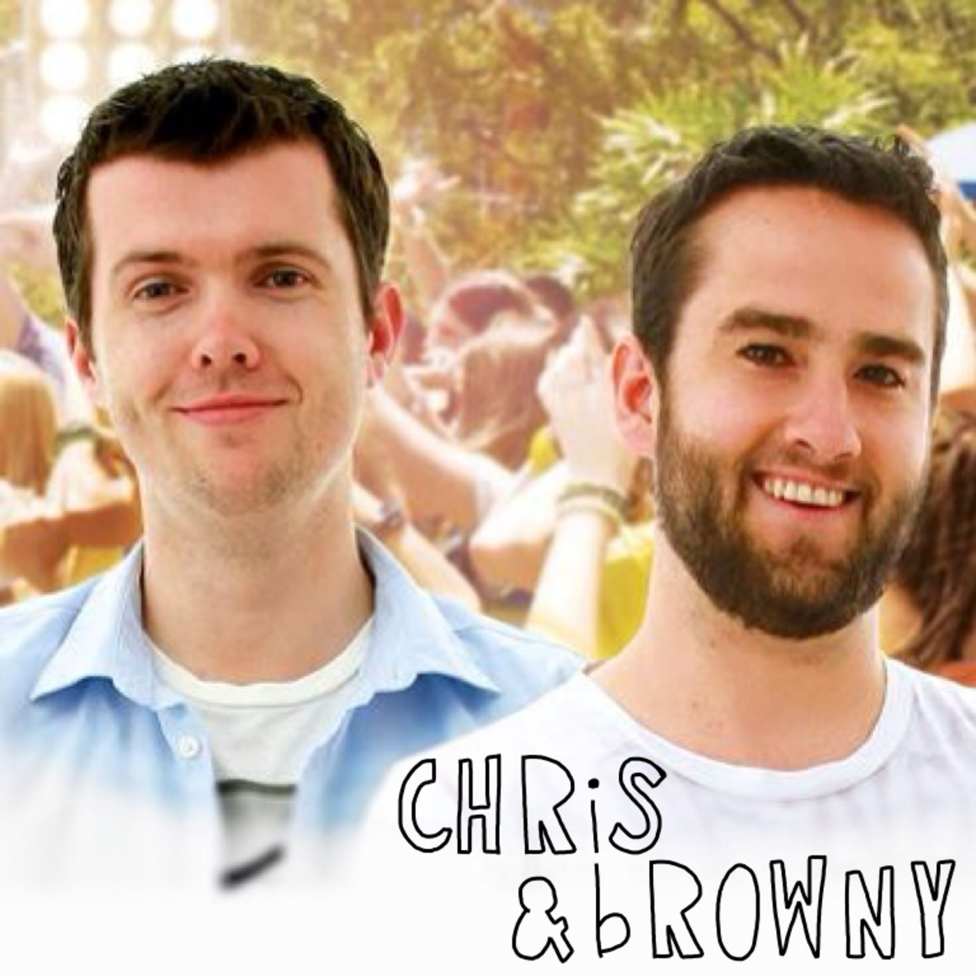 Chris & Browny Podcast