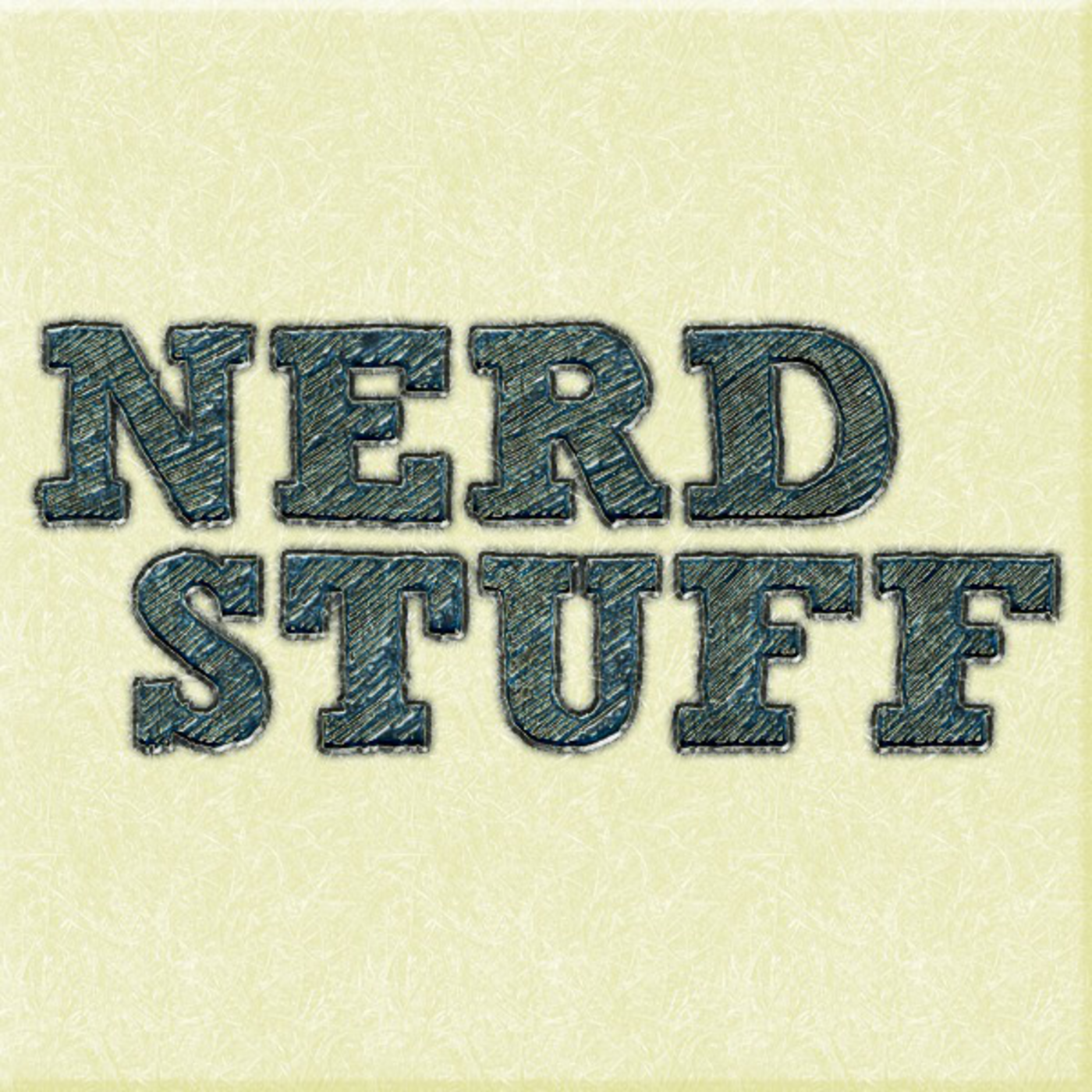 Nerd Stuff Podcast