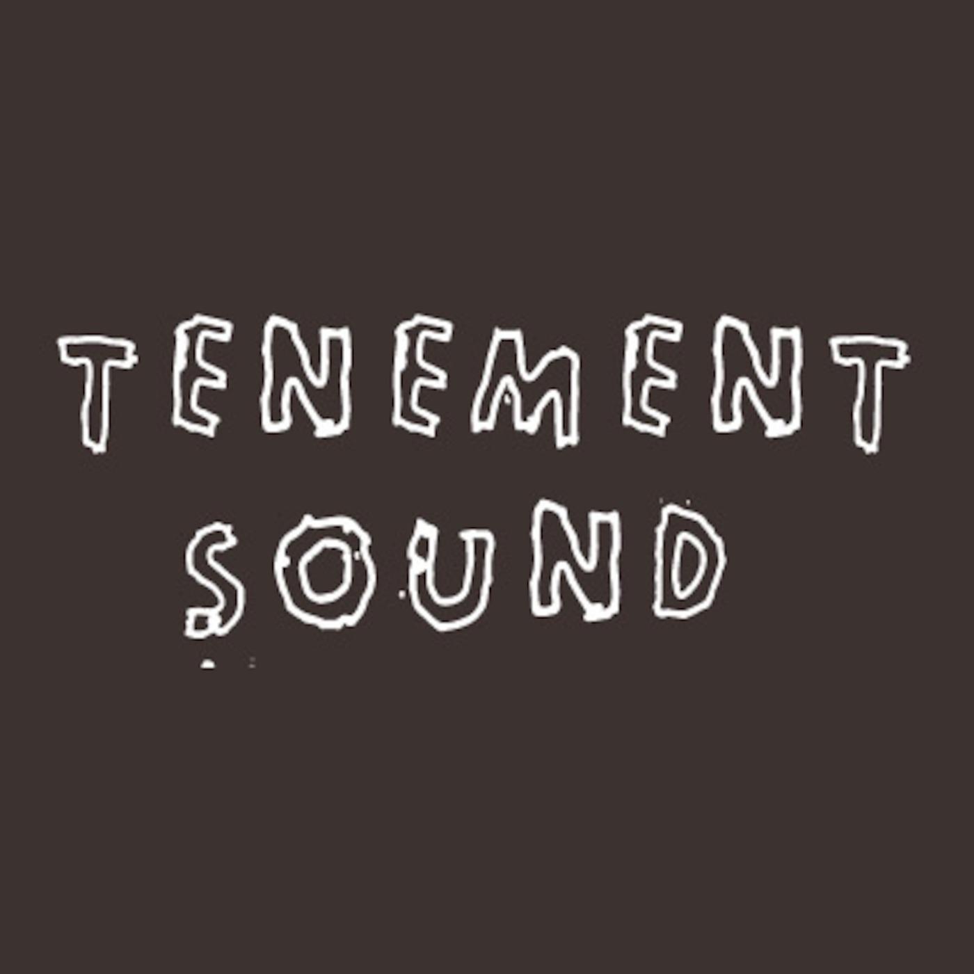 Tenement Sound Podcast