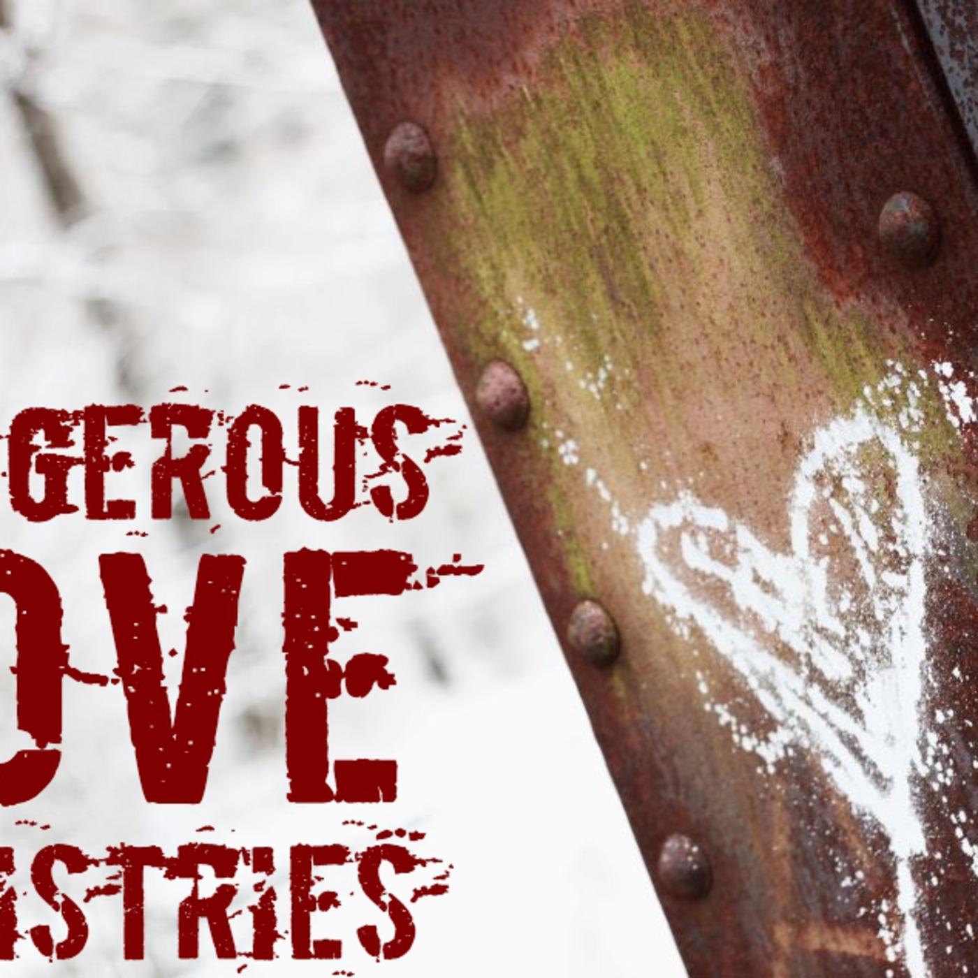 Dangerous Love Ministries