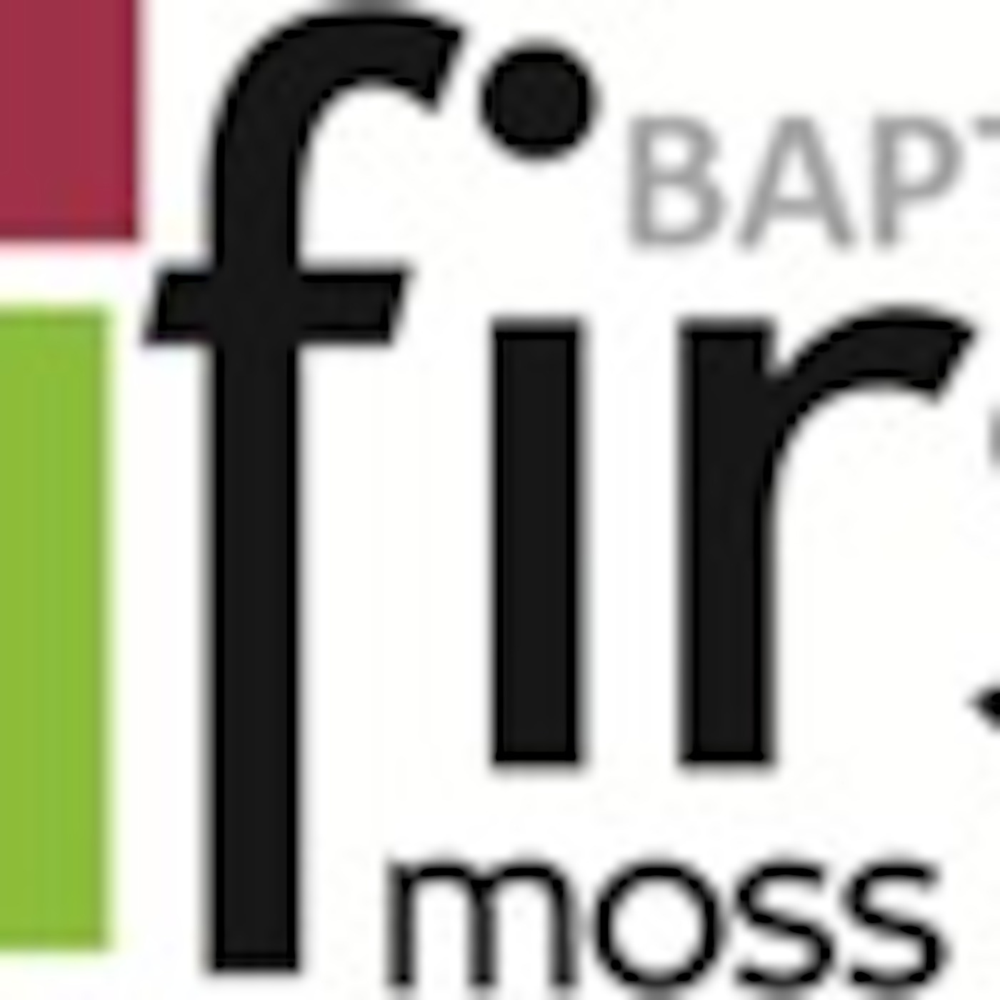 FBC Moss Bluff Family Life Podcast