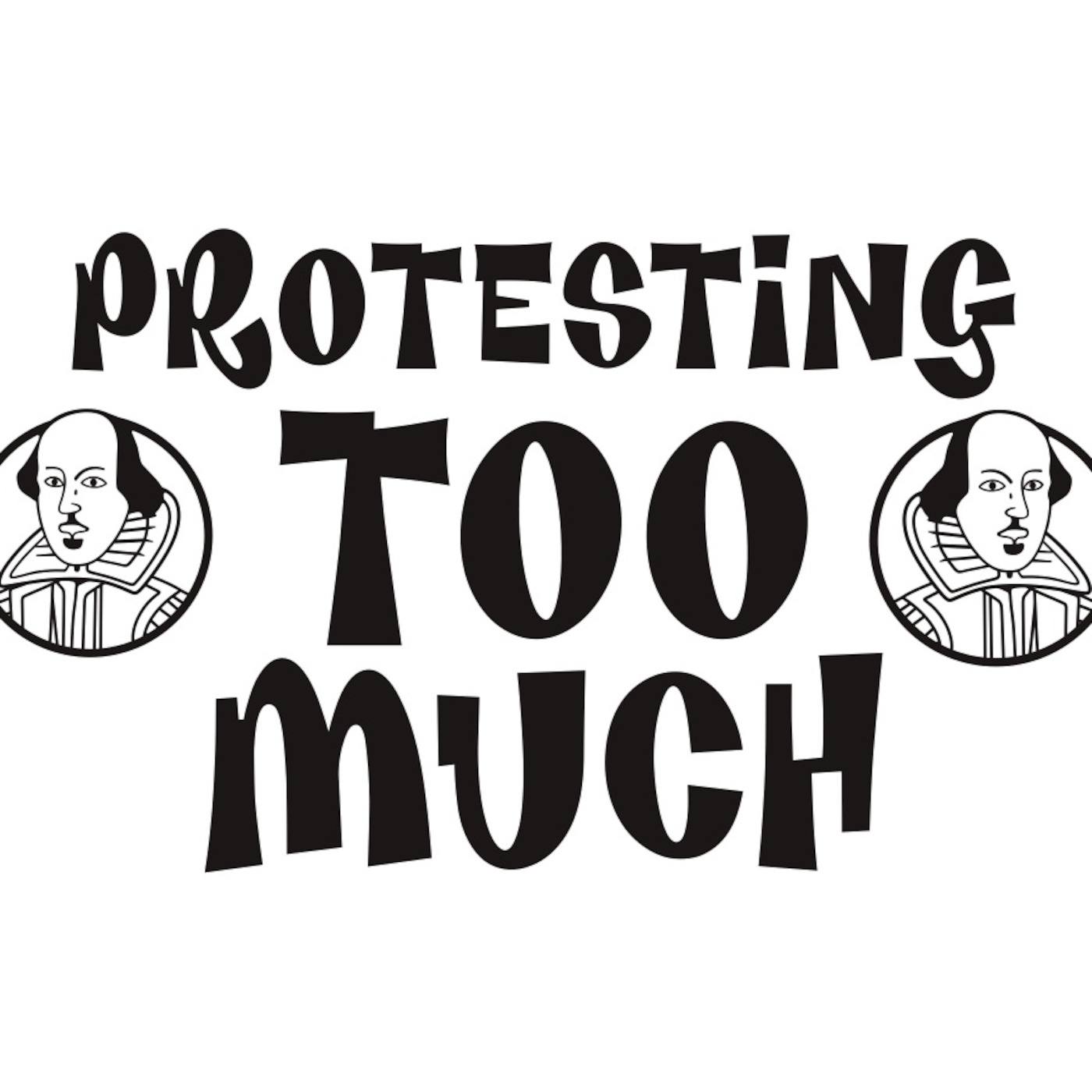 Protesting Too Much's Podcast