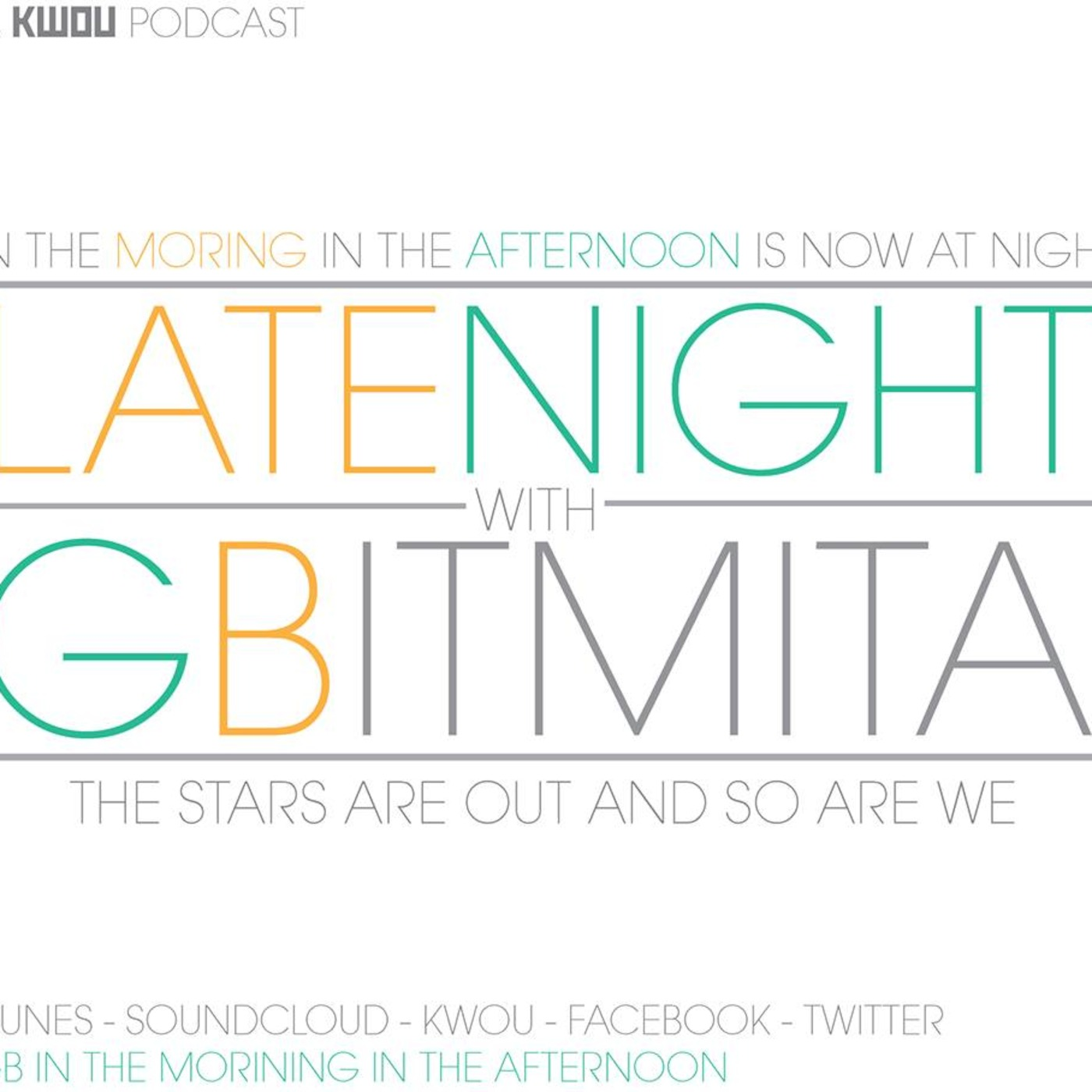 Late Night With GB In The Morning In The Afternoon Episode 22 11/19/14