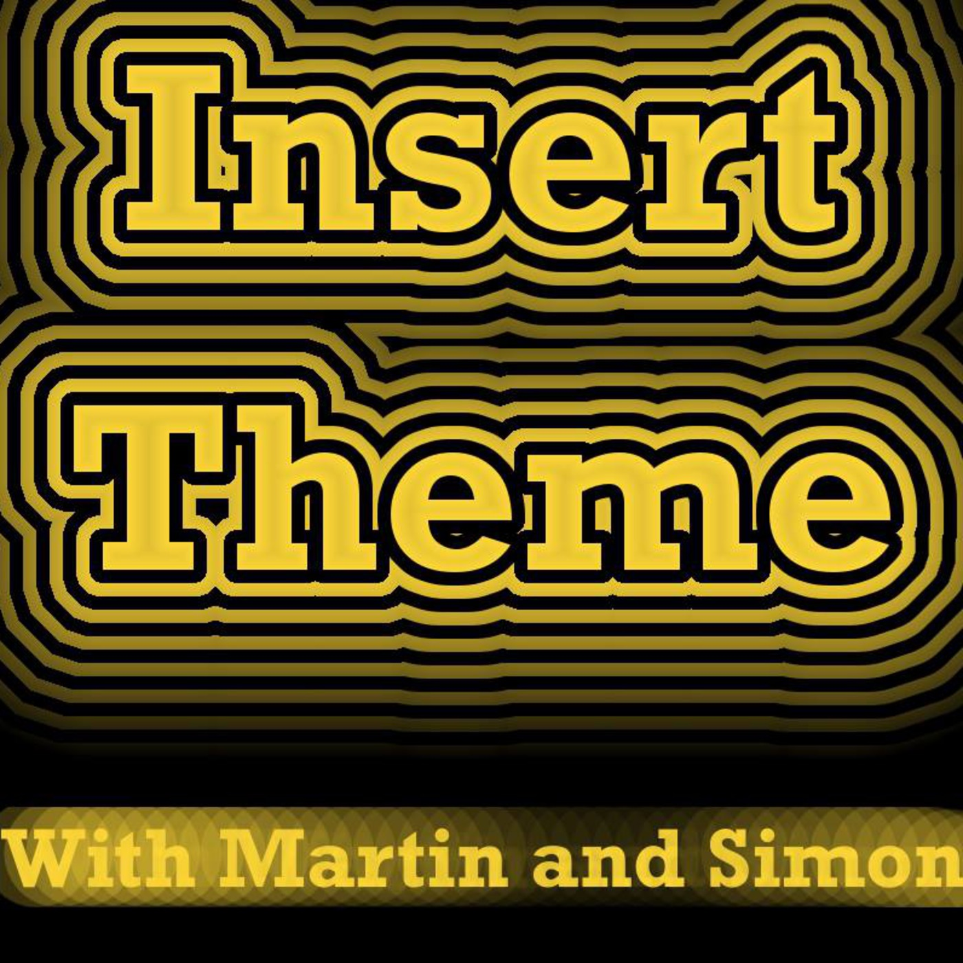 Insert Theme's Podcast
