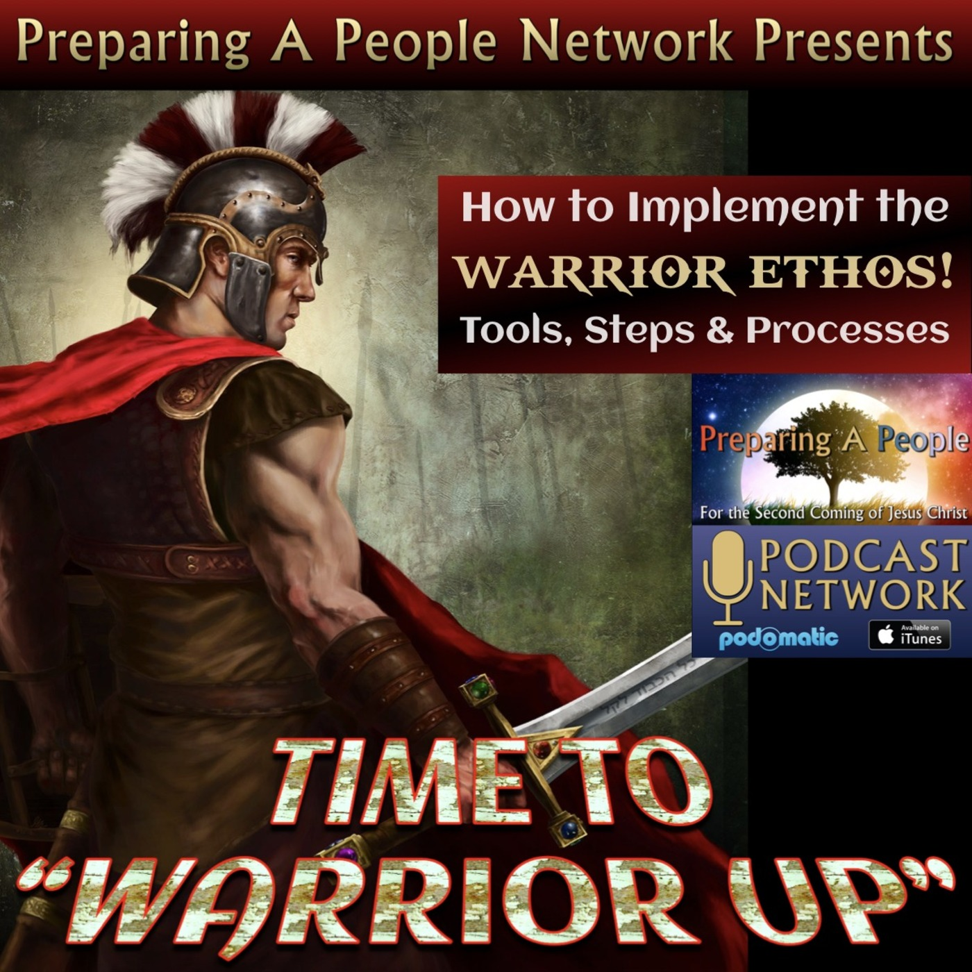 01 - Time To Warrior Up Podcast - Introduction Preparing A