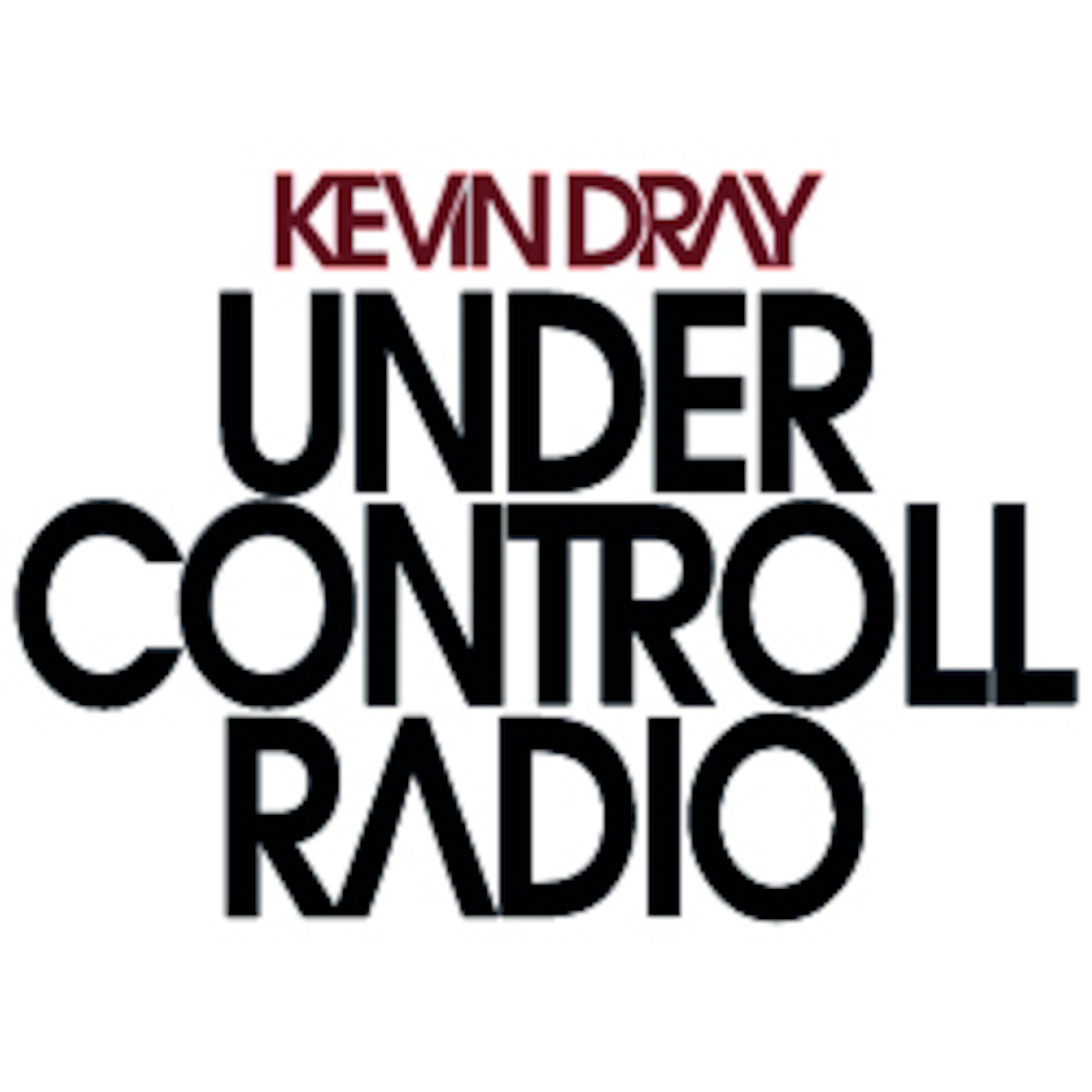 Kevin Dray - Under Controll Radio
