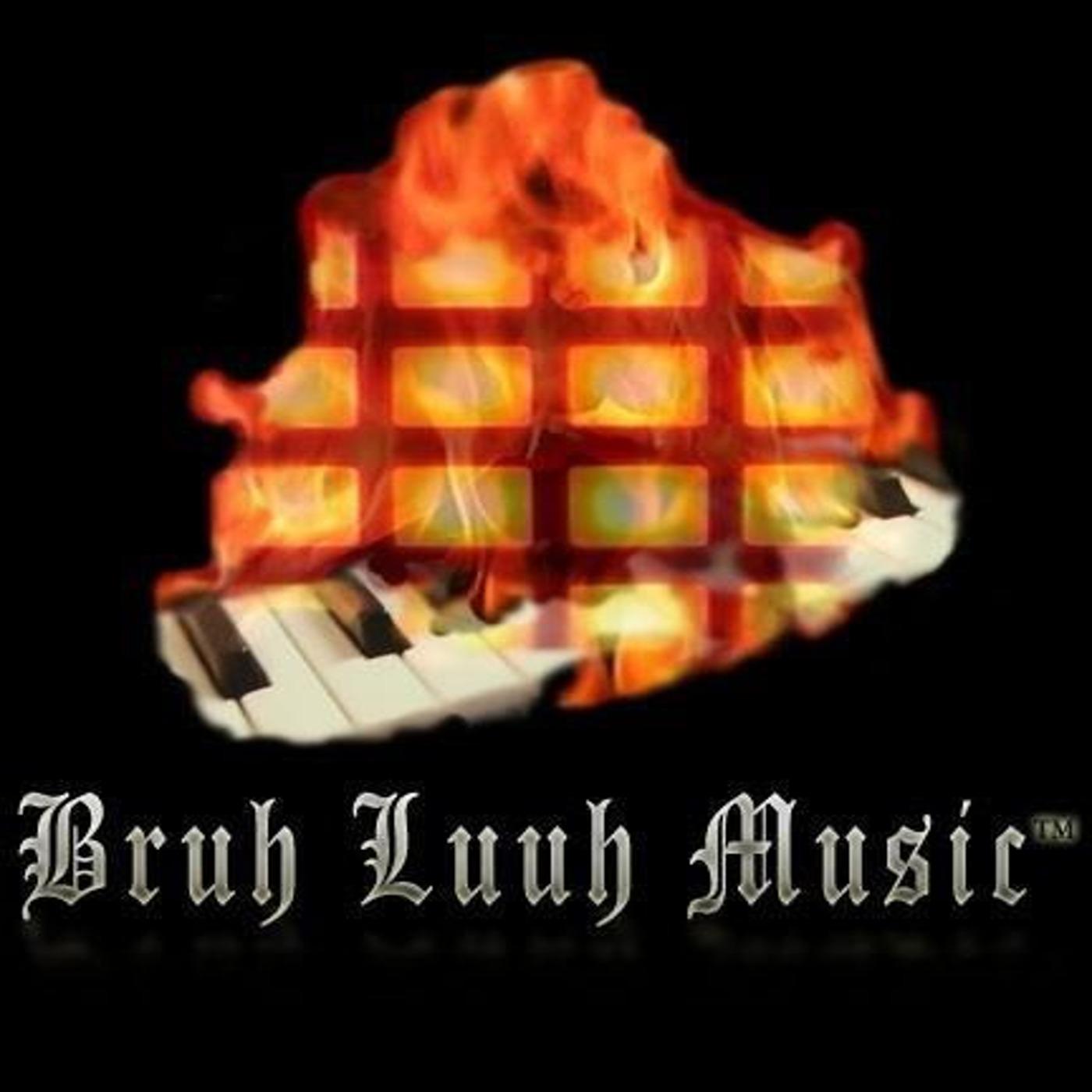 D. I. Y. Hip Hop @BruhLuuhMusic
