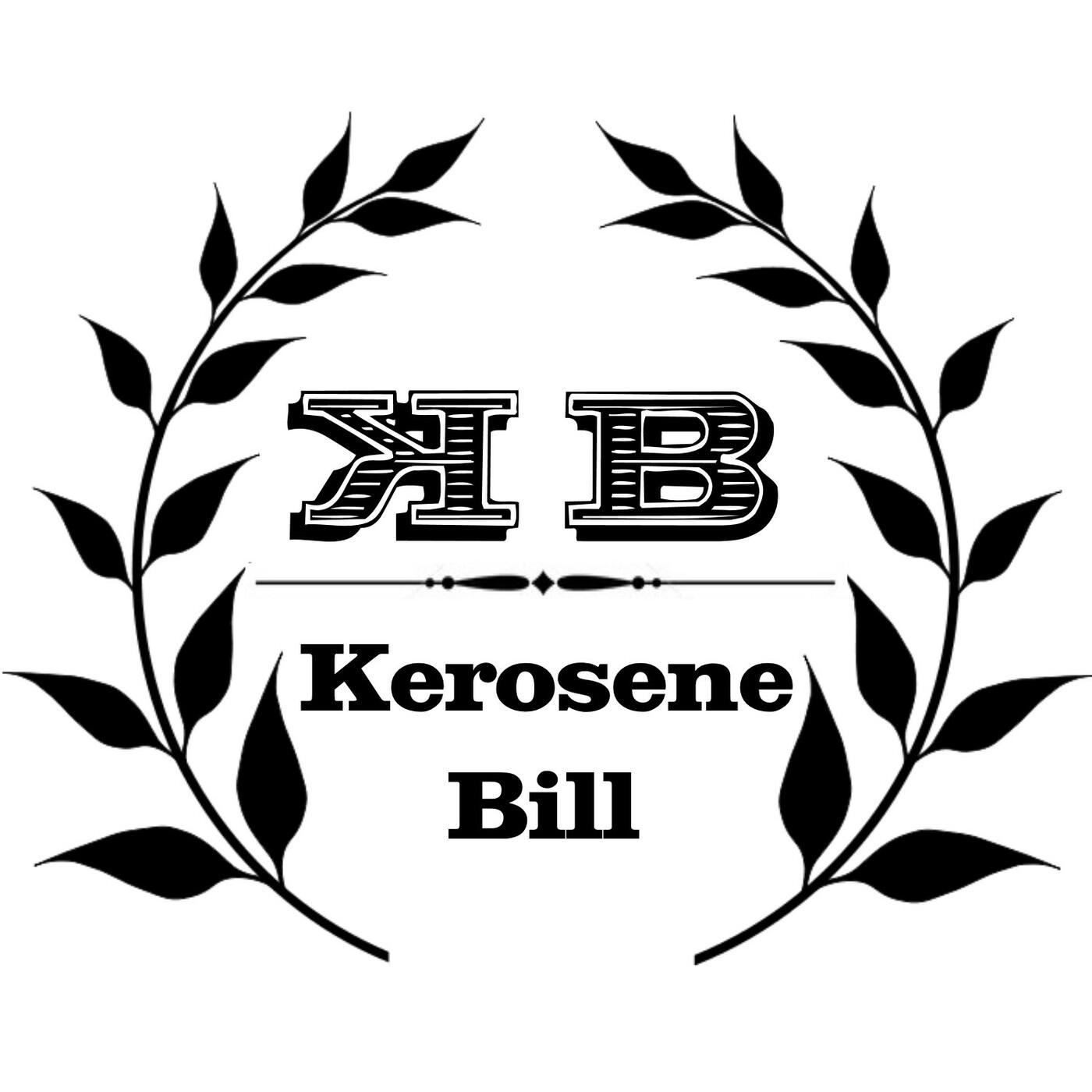 Kerosene Bill