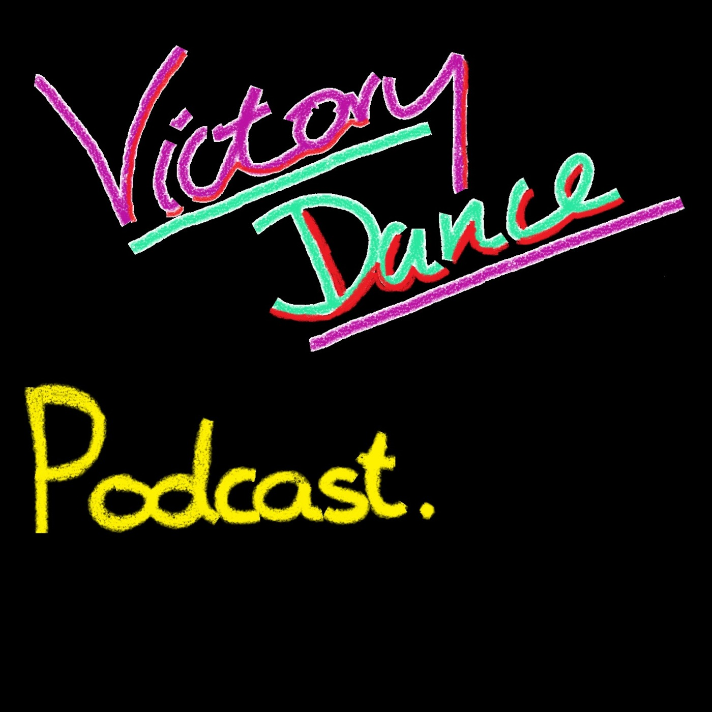 Victory Dance's Podcast