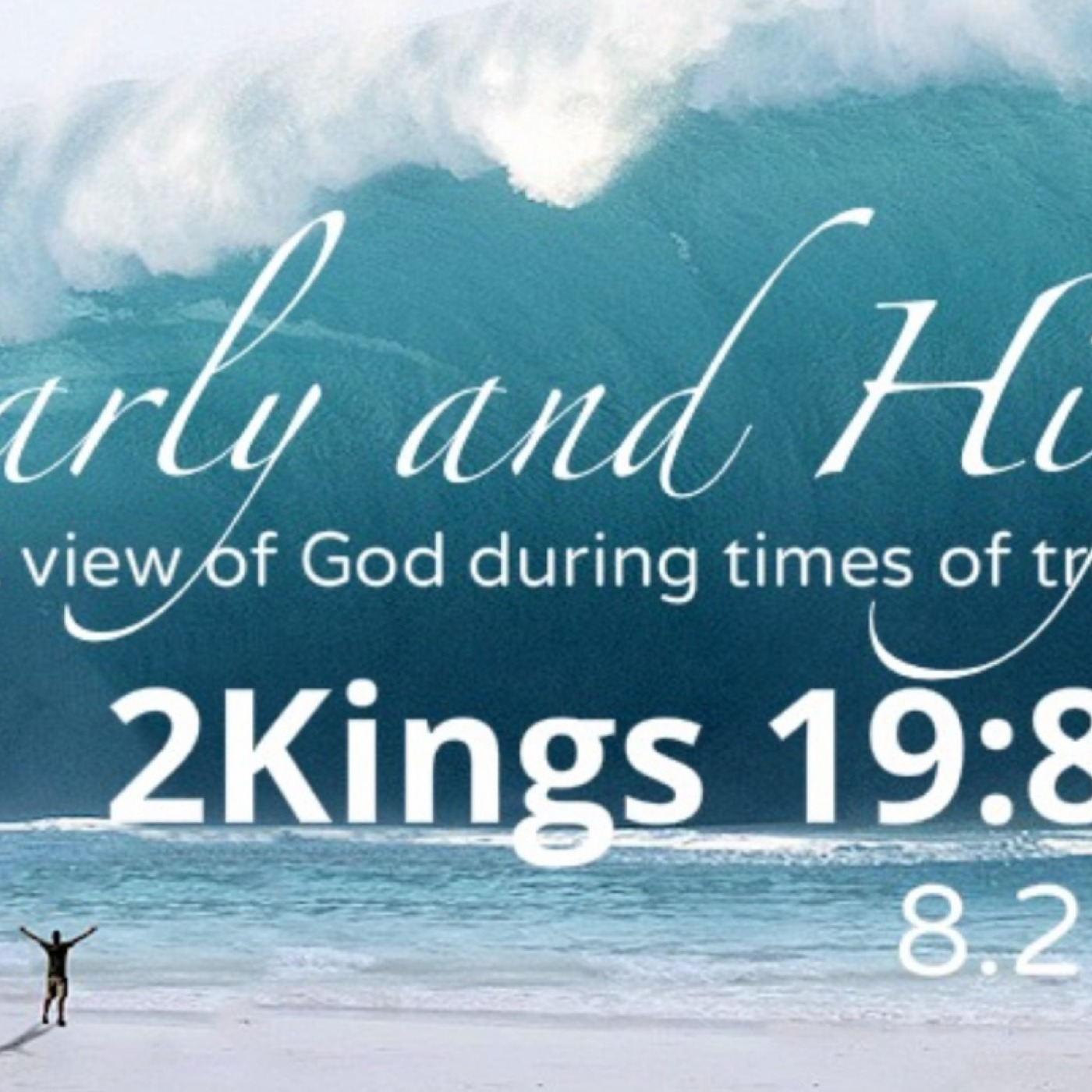 2 Kings 19:8-37, Clearly And Highly Calvary Chapel San Ramon