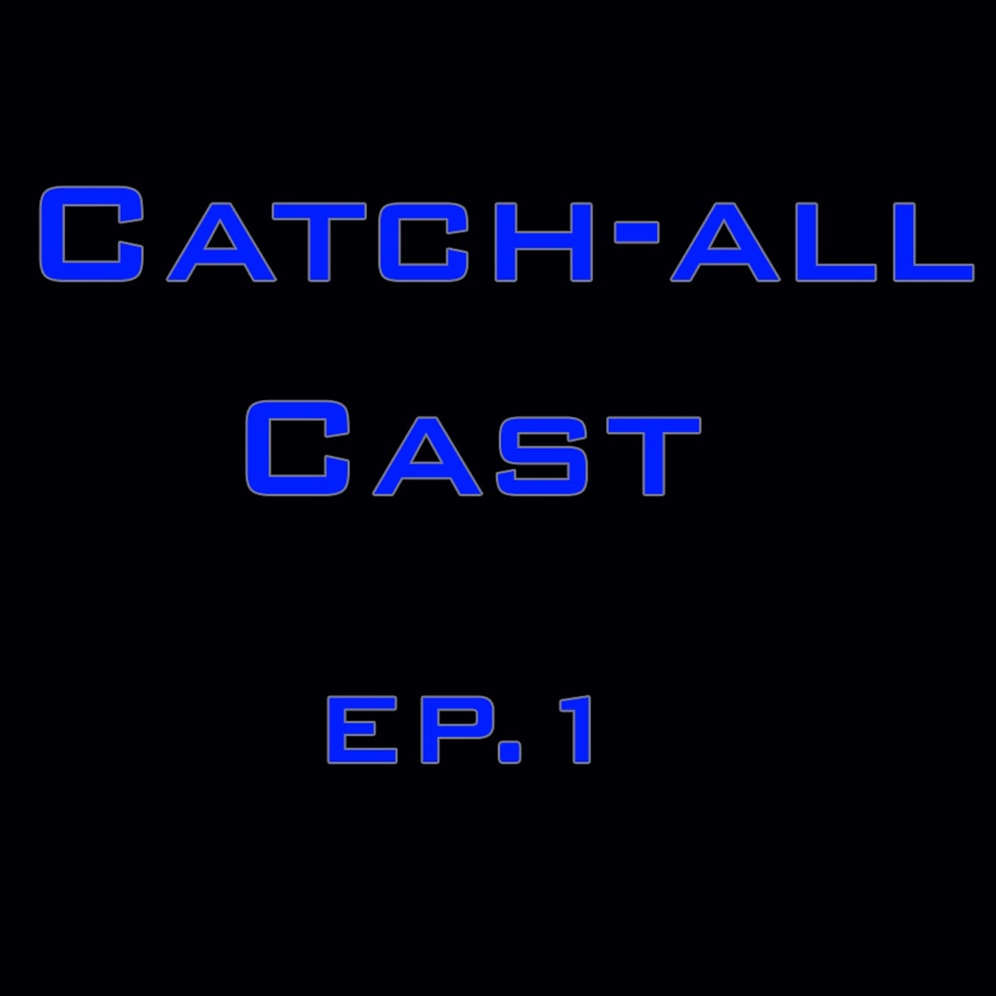 Catch-All Cast ep: 1